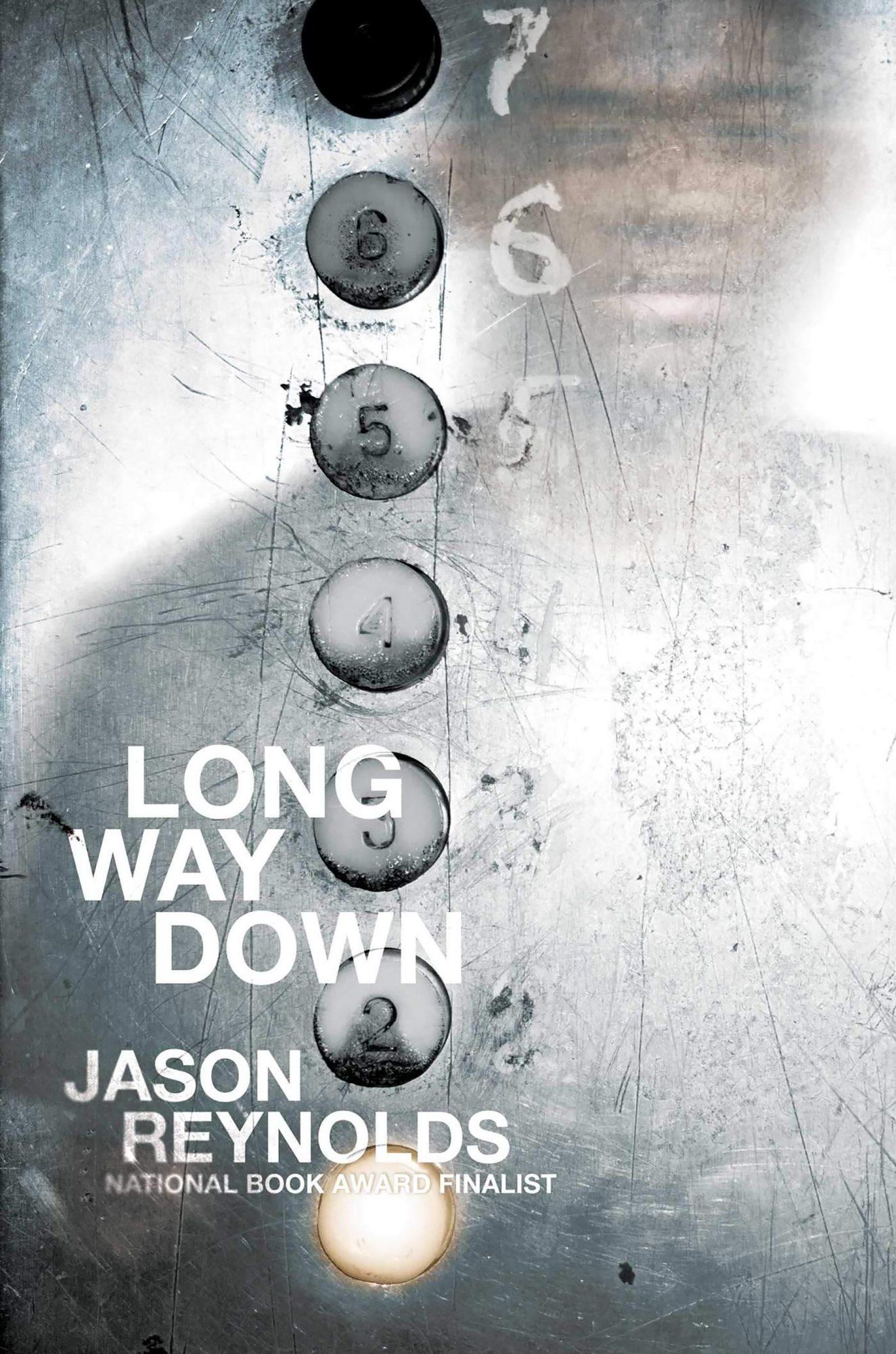 Long Way Down by Jason Reynolds CR: Simon & Schuster