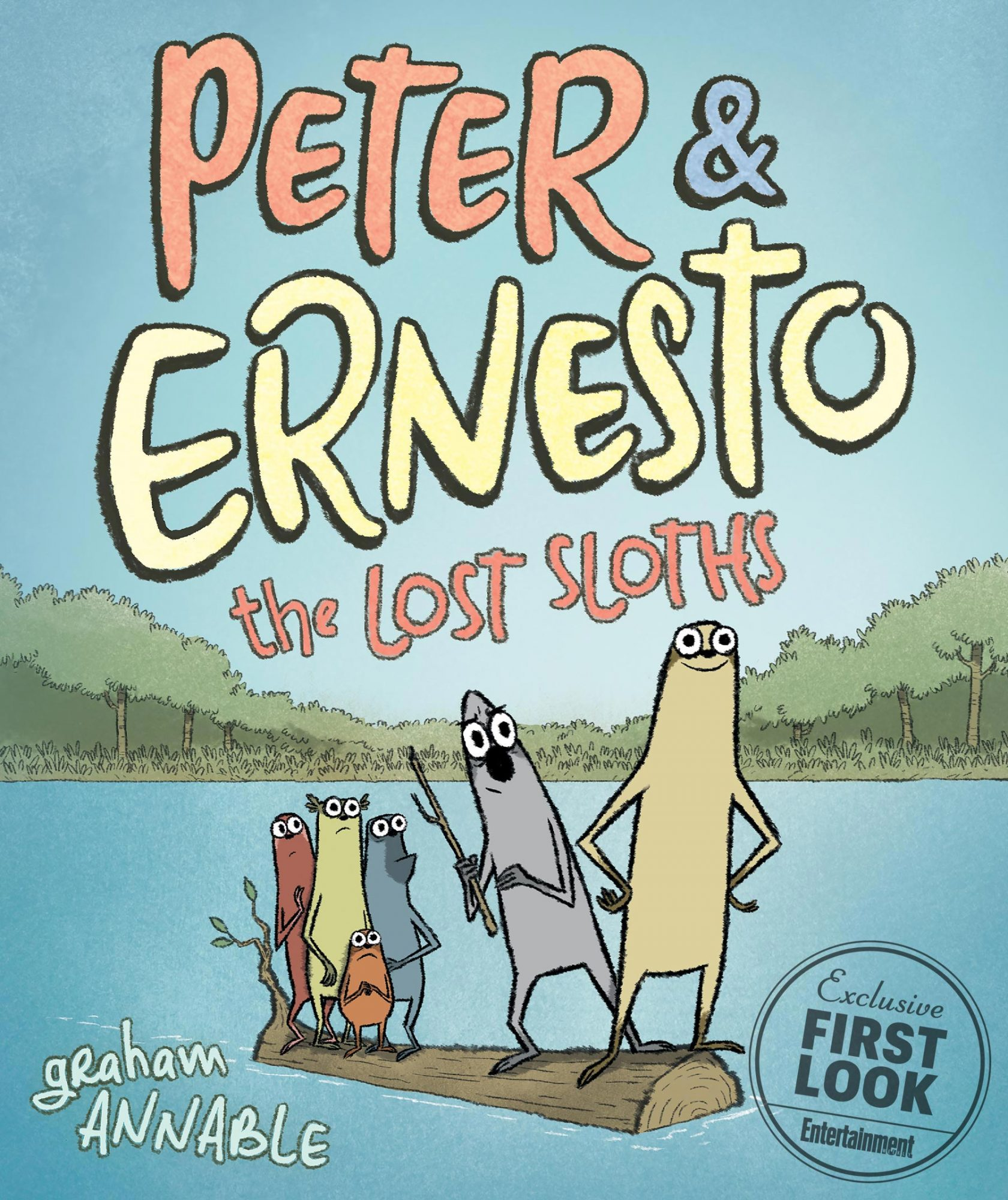 Peter & Ernesto: The Lost Sloths by Graham Annable (April 9)