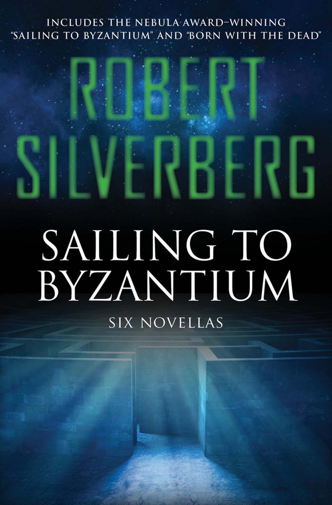 Sailing to Byzantium by Robert Silverberg