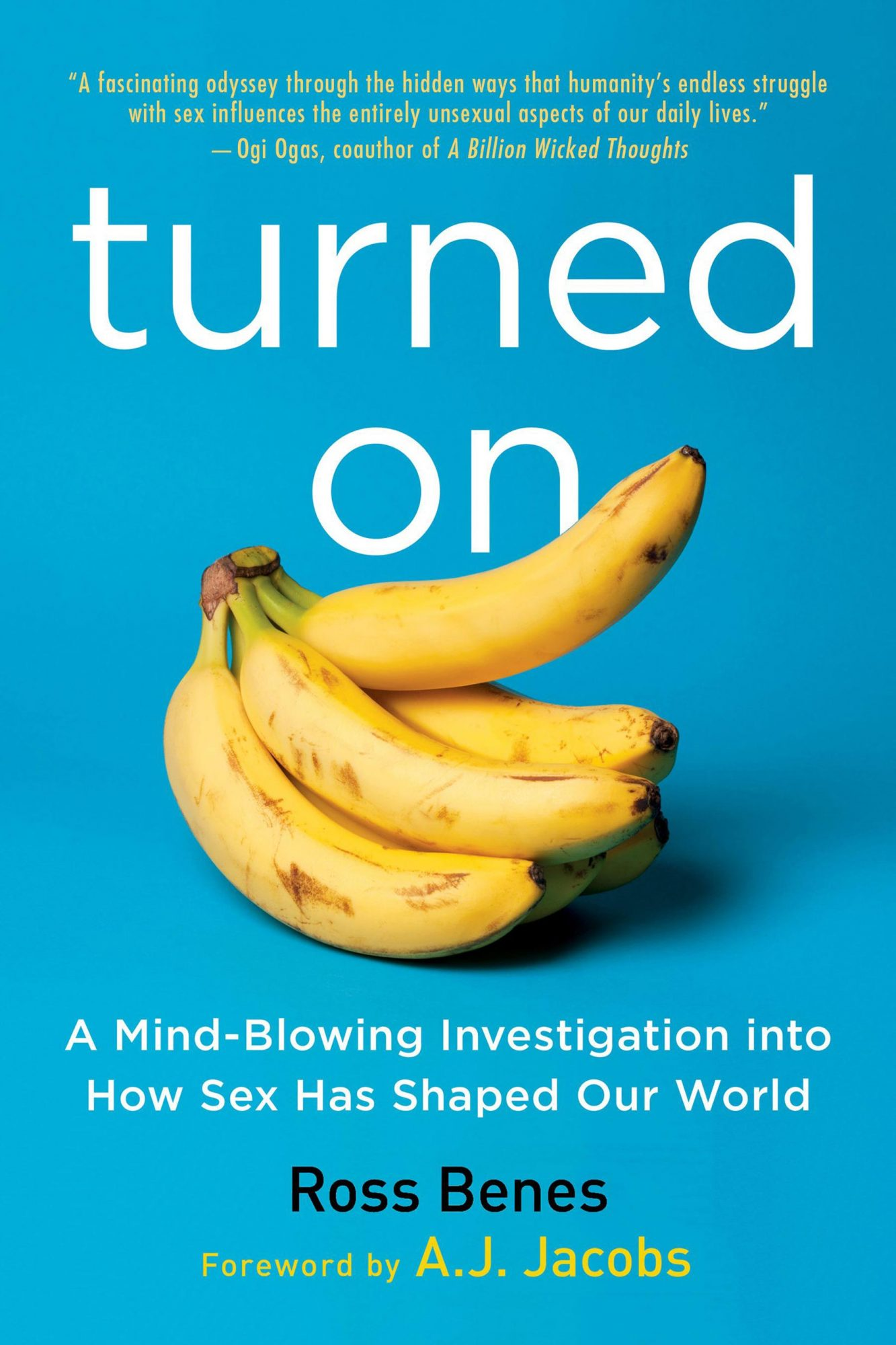 Turned On by Ross Benes
