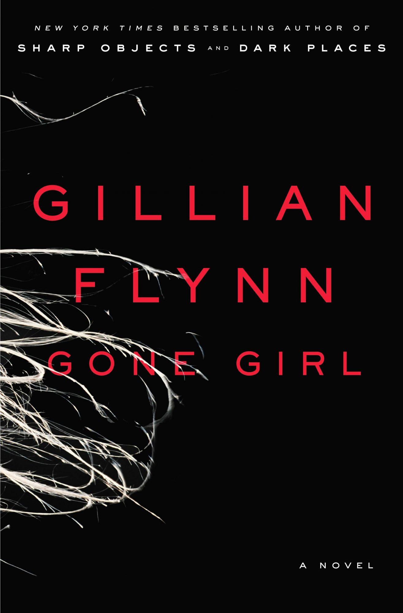 Gone Girl: A Novel (6/5/12)by Gillian Flynn