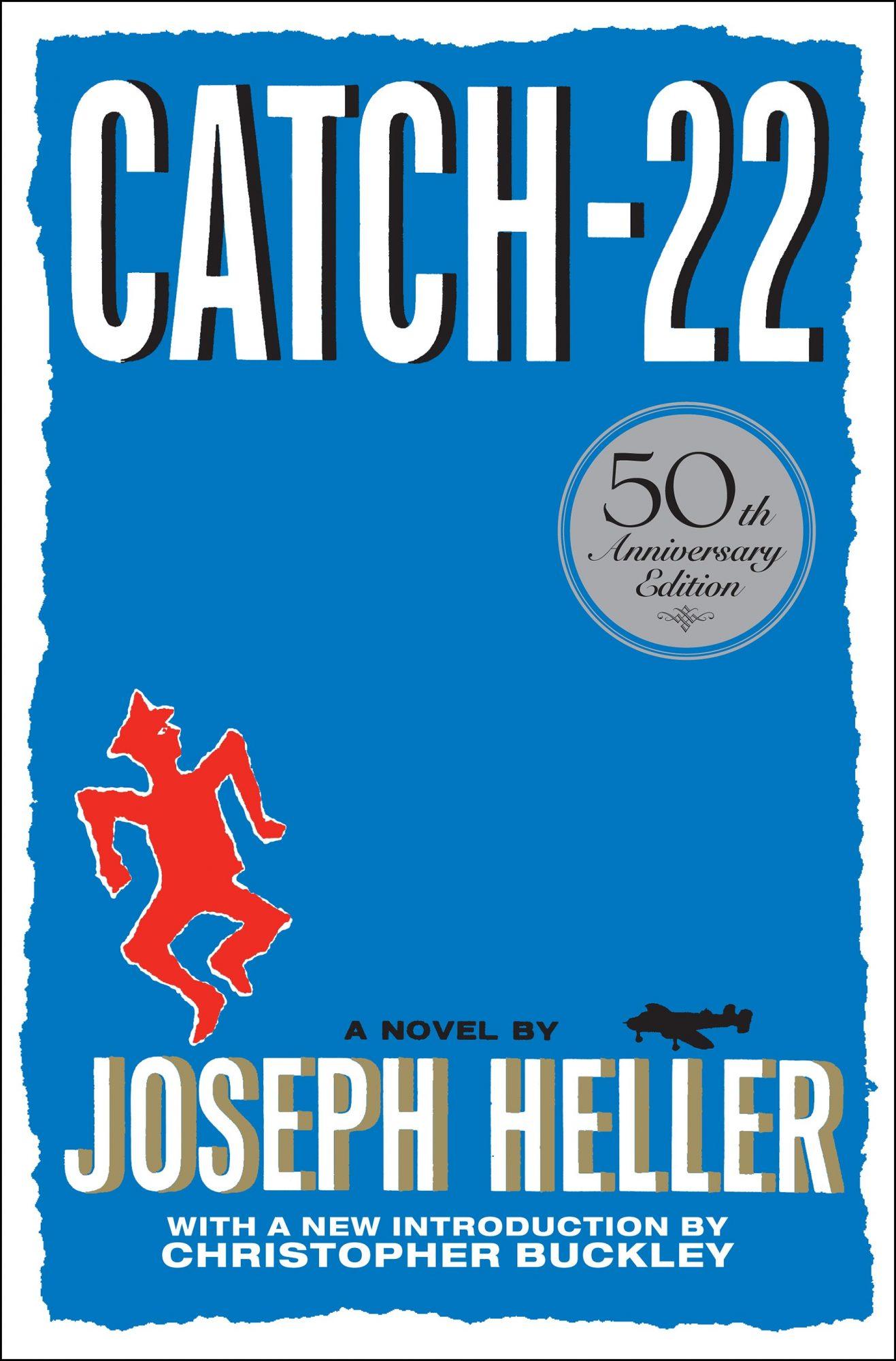 Catch-2250th Anniversary EditionBy Joseph Heller CR: Simon & Schuster