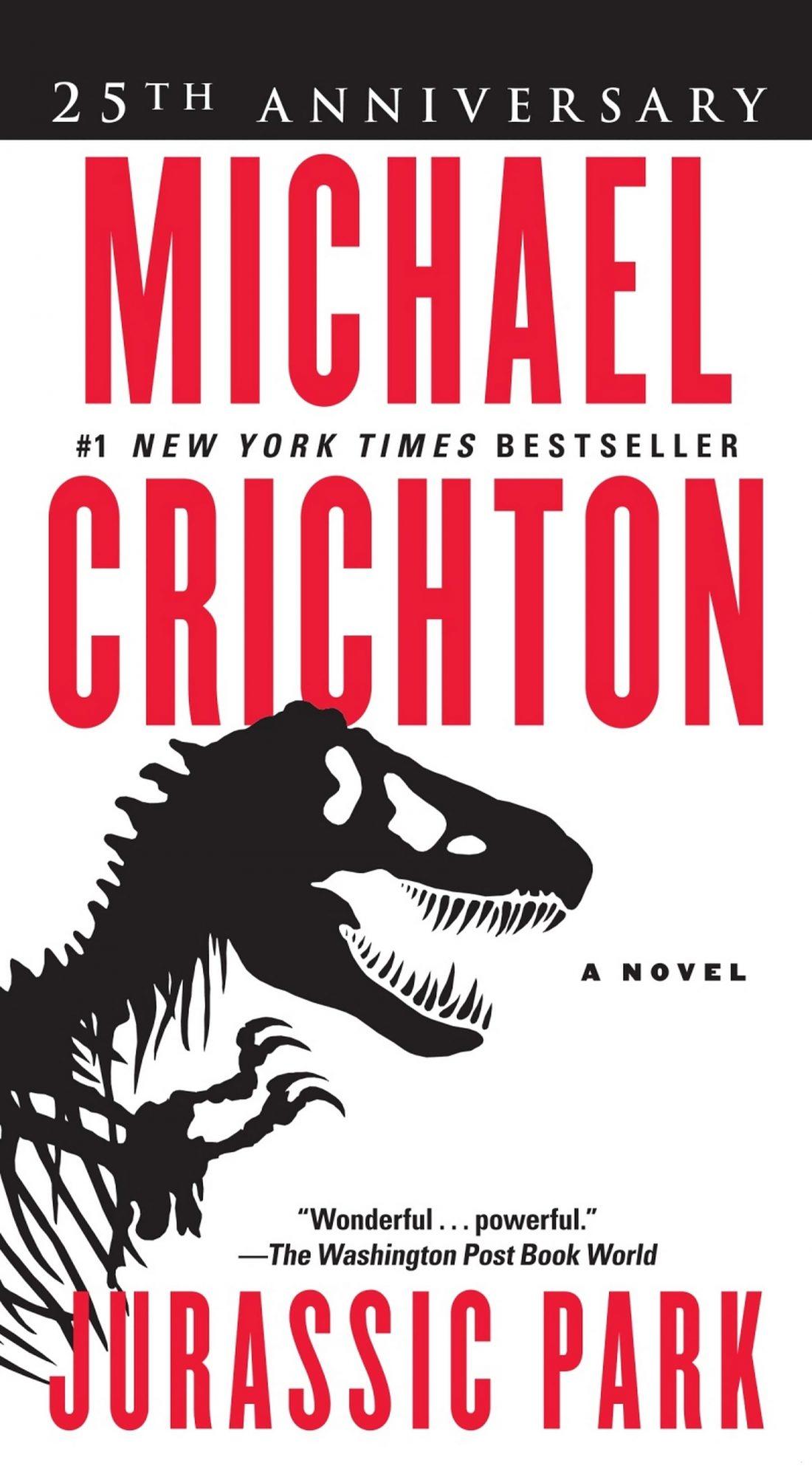 Jurassic Park by Michael Crichton CR: Ballantine