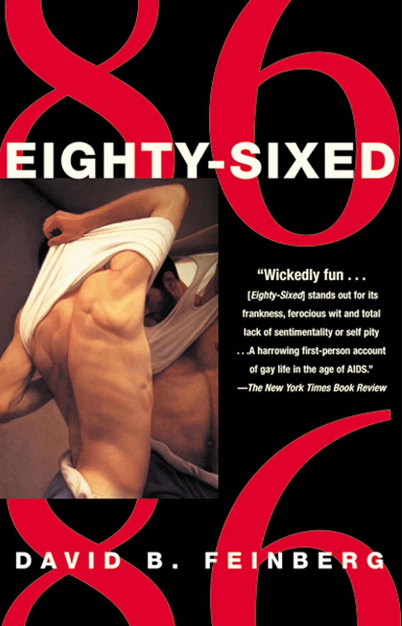 Eighty-Sixedby David B. FeinbergCR: GROVE PRESS