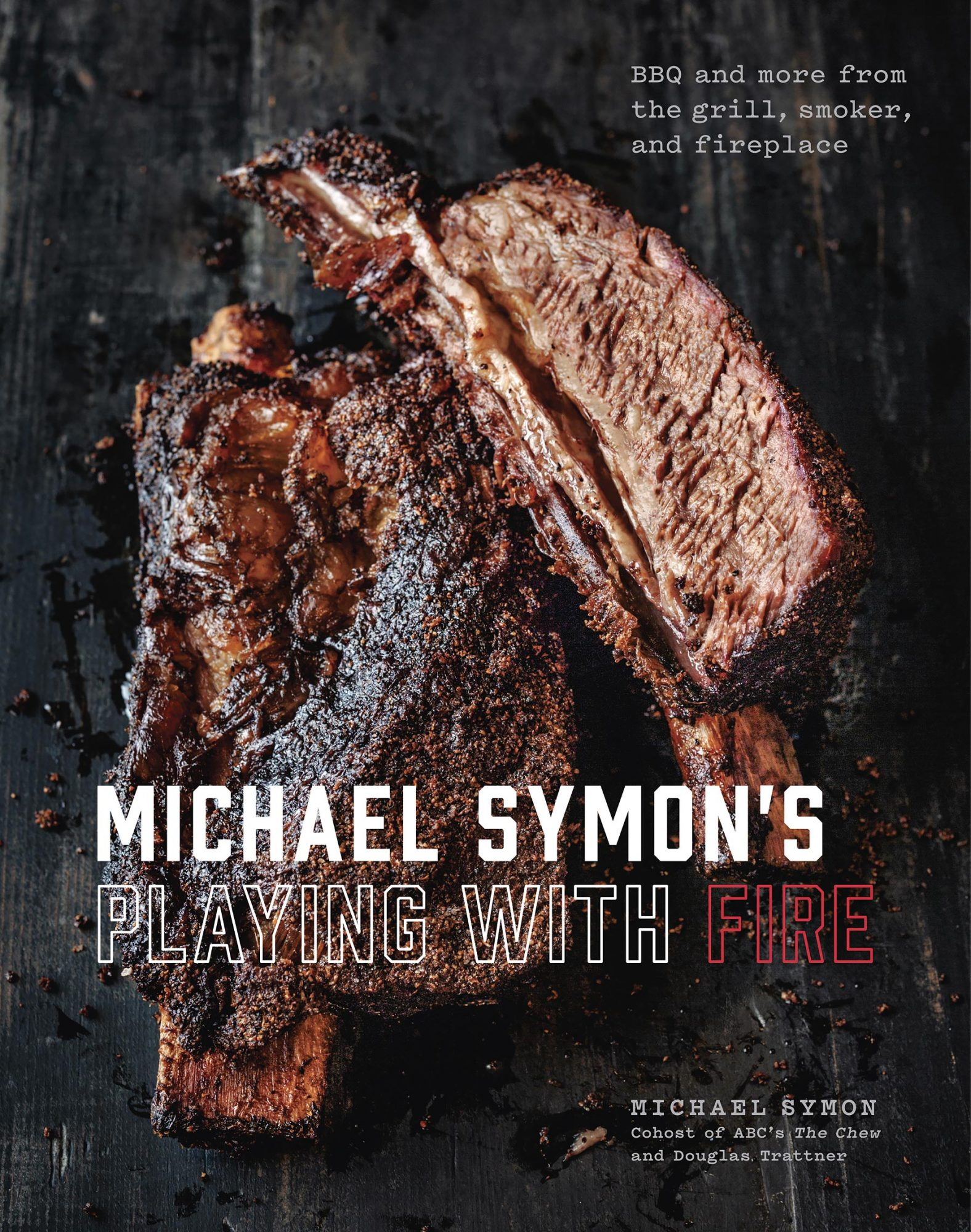 Michael Symon's Playing With Fire, by Michael Symon