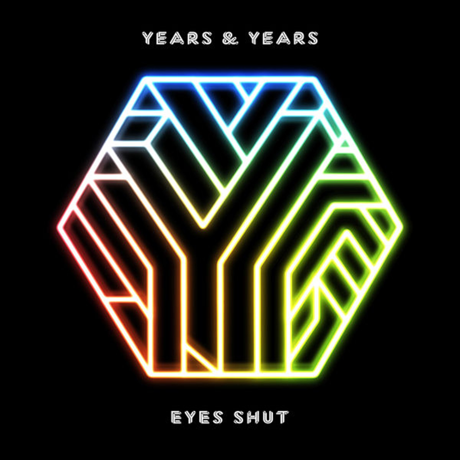 Years & Years —  Eyes Shut