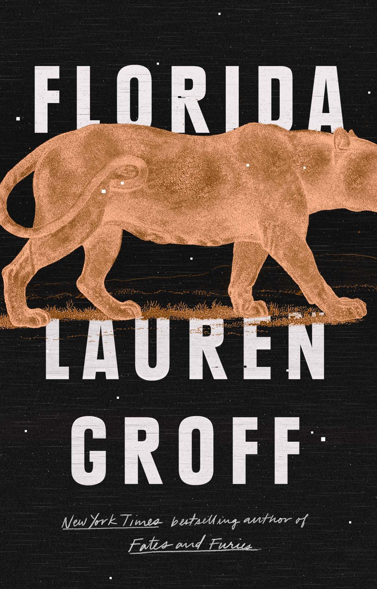 FloridaBy Lauren Groff2018