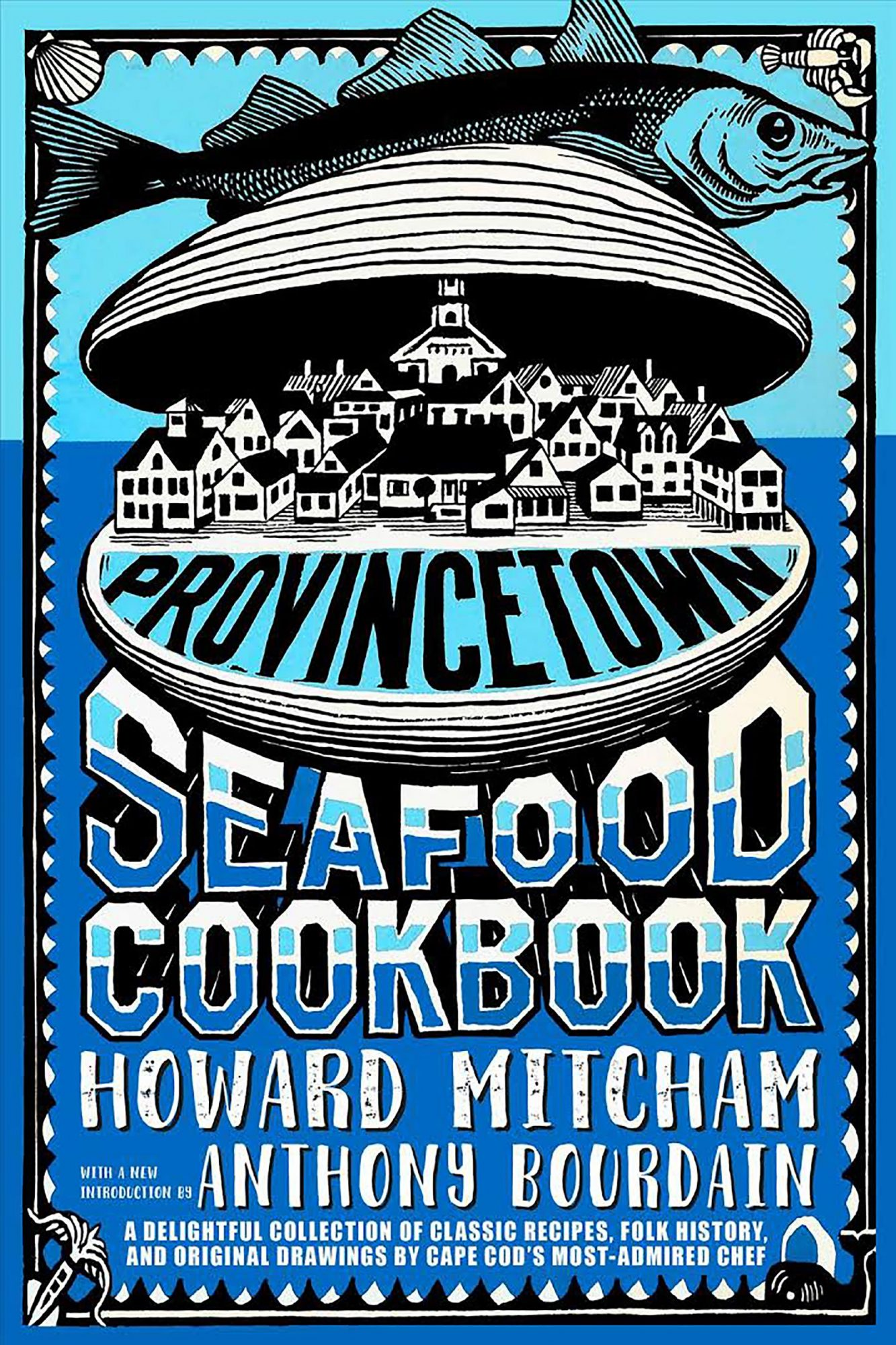 The Provincetown seafood cookbookBook by Howard Mitcham CR: Abe Books