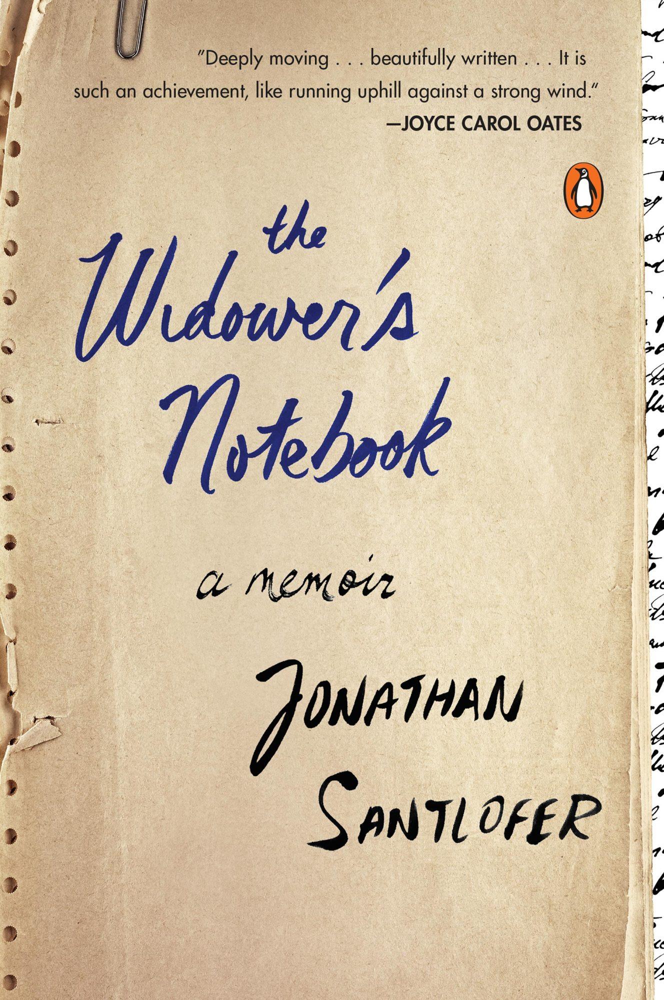 The Widower's NotebookA MEMOIRBy JONATHAN SANTLOFERCR: Alfred A. Knopf