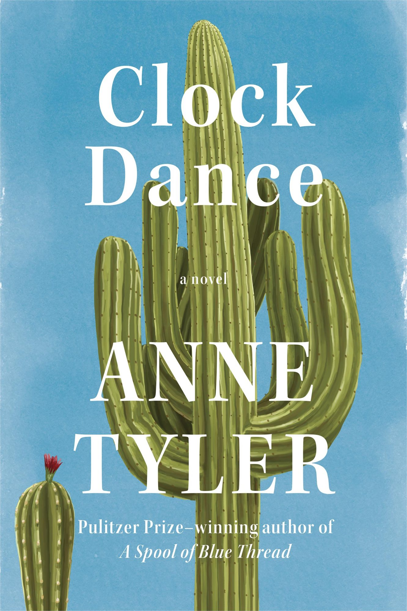 Clock DanceA NOVELBy ANNE TYLERCR: Alfred A. Knopf