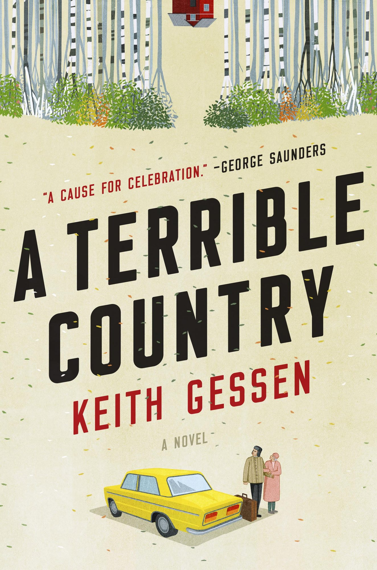 A Terrible Country: A NovelNovel by Keith GessenCR: Penguin