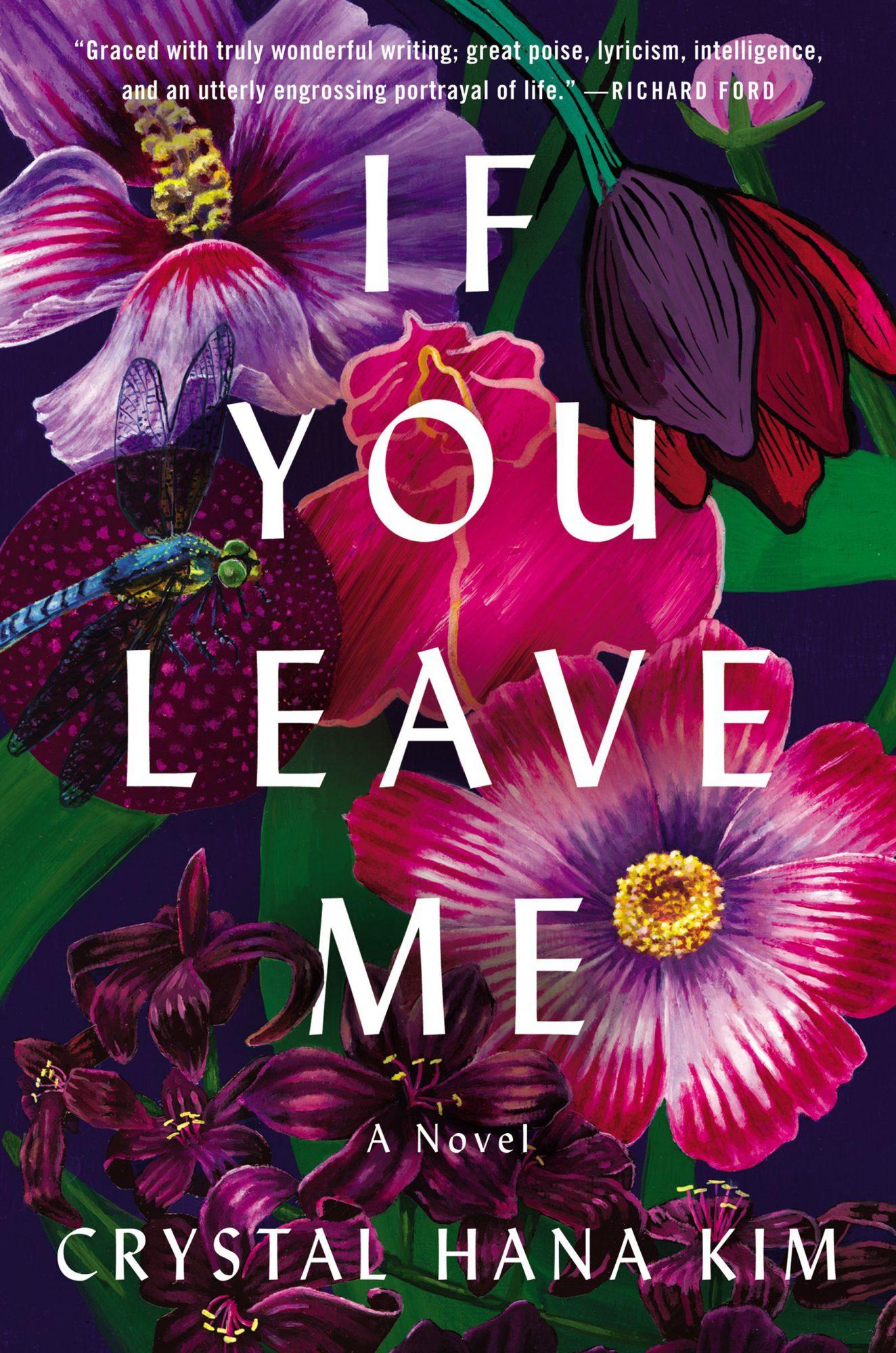 If You Leave Me: A Novel by Crystal Hana Kim William Morrow