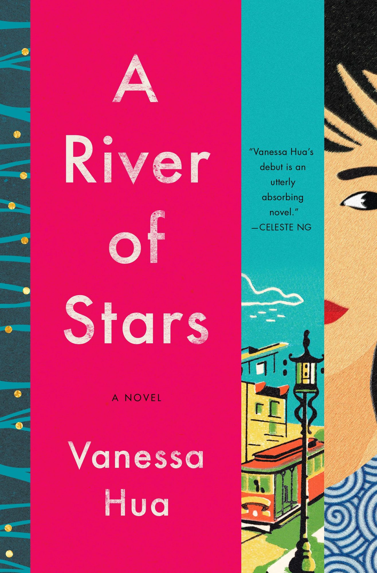 A River of Stars, by Vanessa Hua