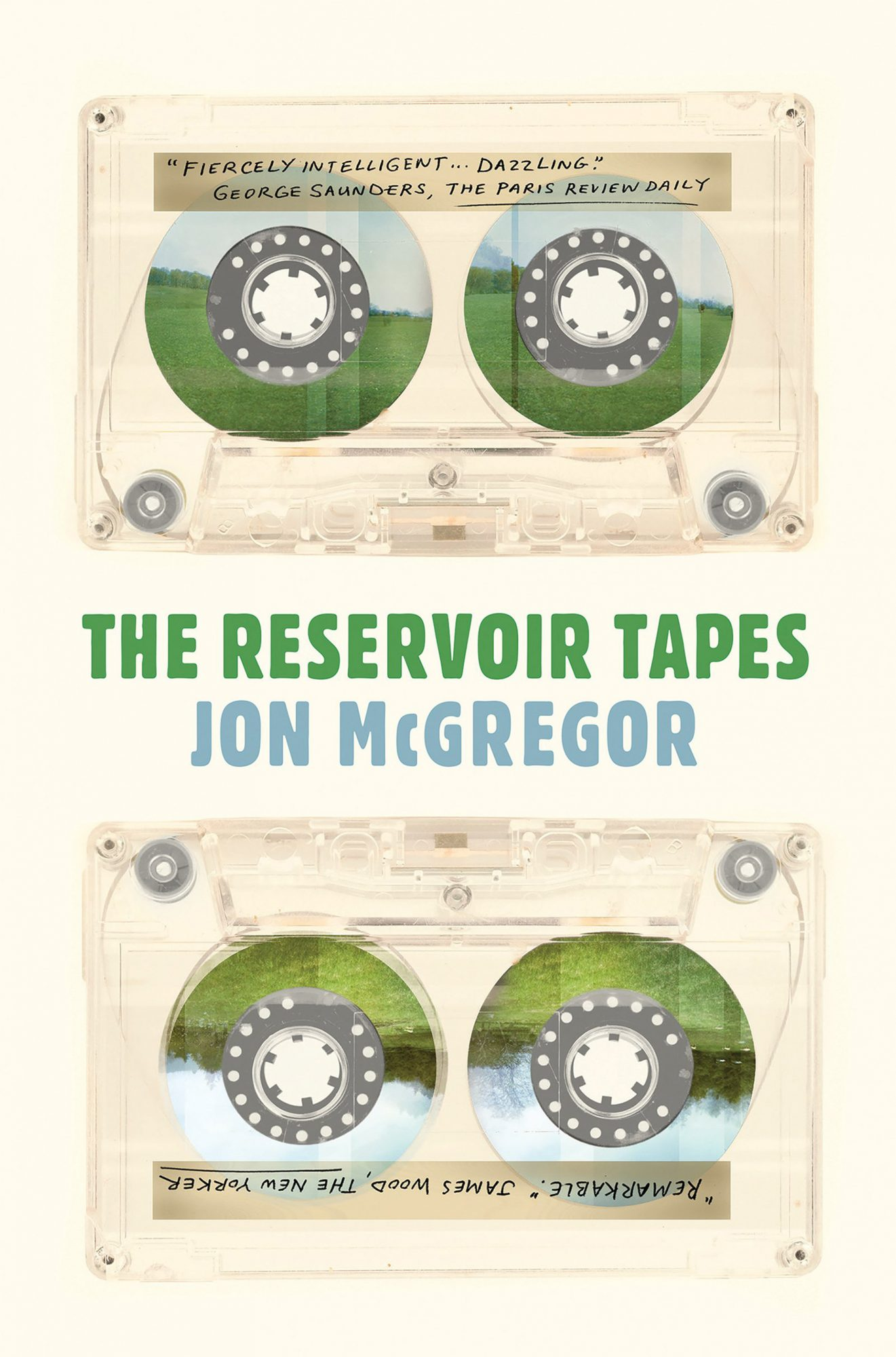 The Reservoir Tapes  by Jon McGregor Catapult