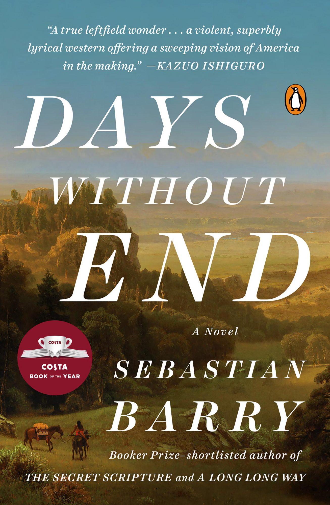 Days Without EndA NOVELBy SEBASTIAN BARRYCR: Penguin Random House