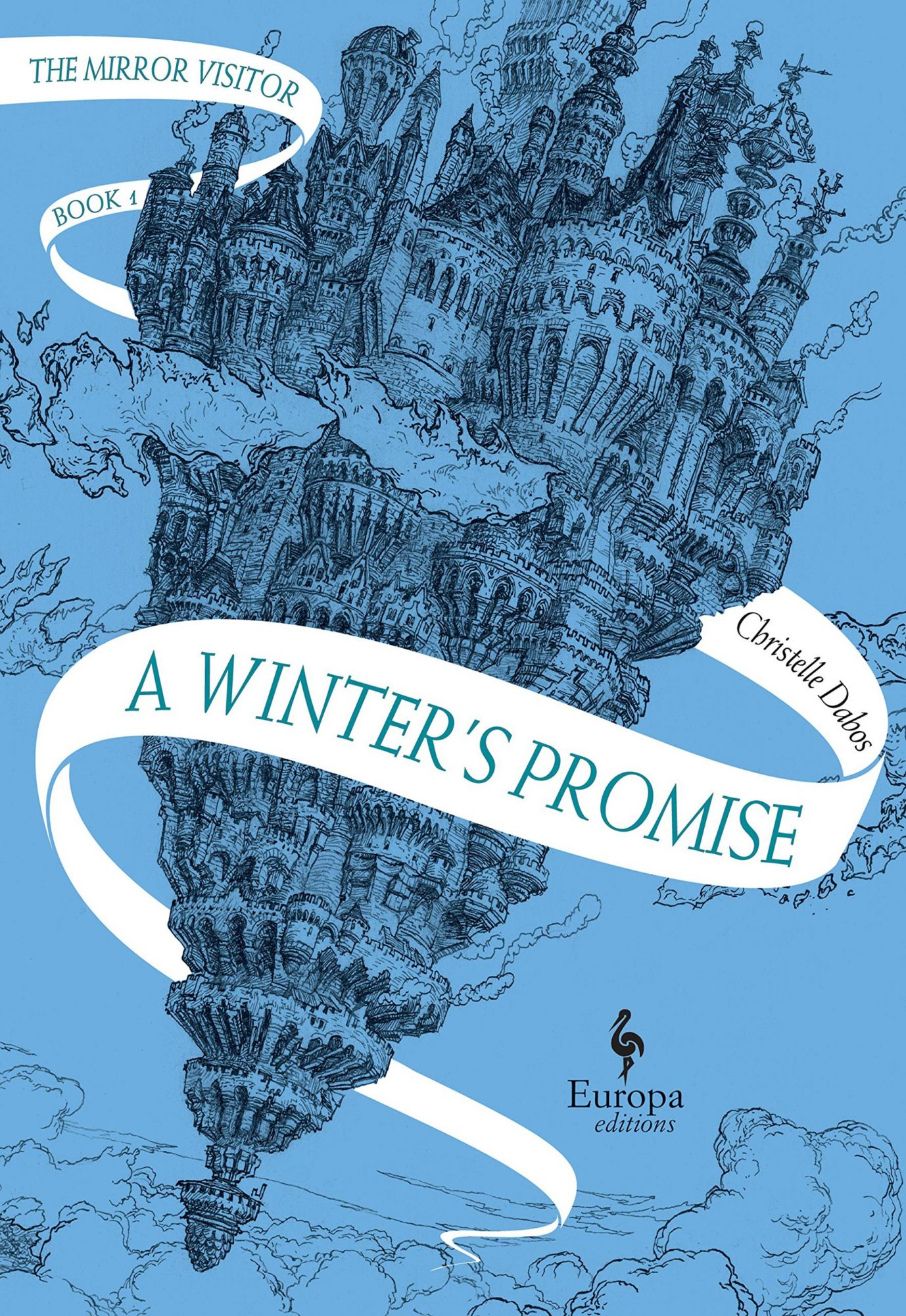 A Winter's Promise by Christelle DabosCR: Europa Editions