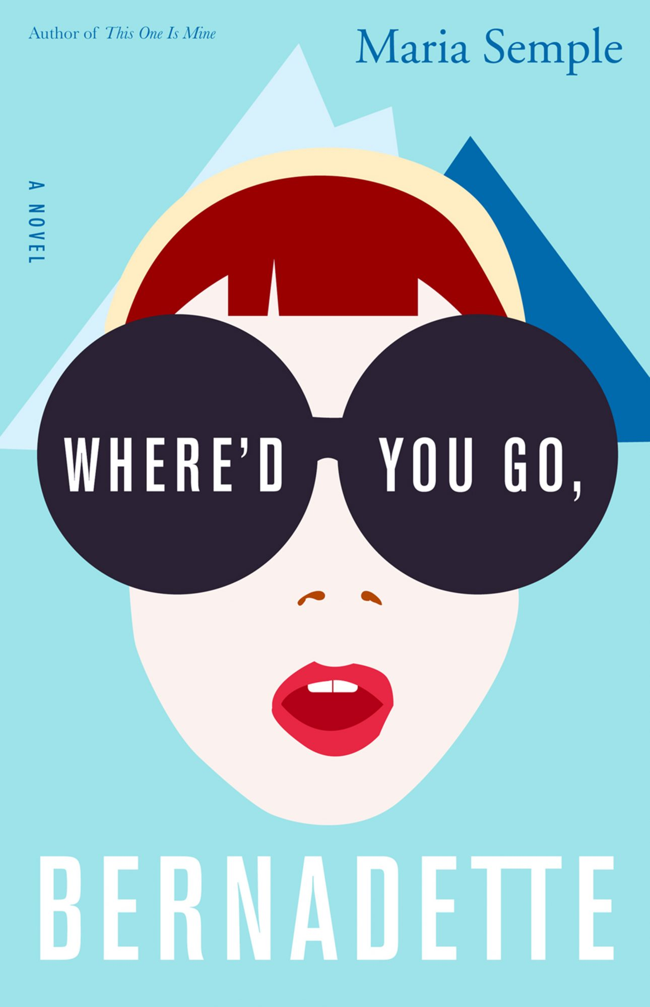 Where'd You Go Bernadette by Maria Semple -- book cover
