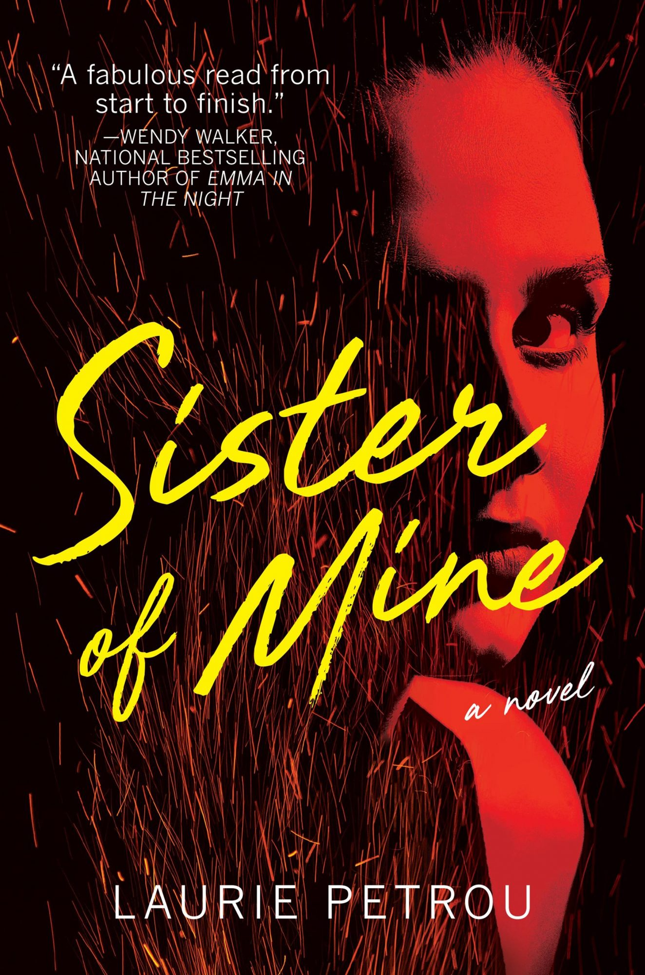 Sister of Mine: A Novel Hardcover  by Laurie Petrou Crooked Lane Books