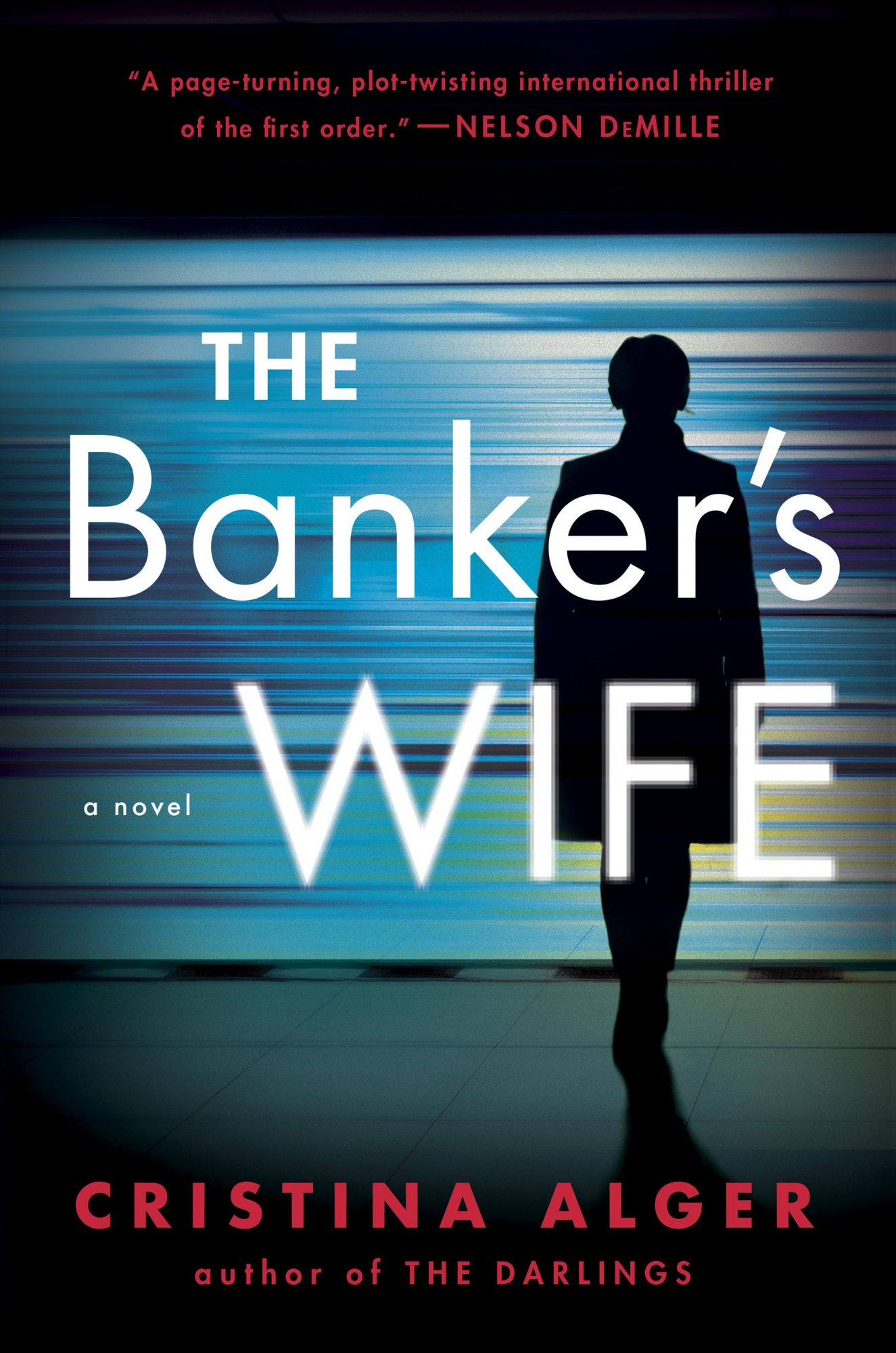 The Banker's Wifeby Cristina AlgerG.P. Putnam's Sons
