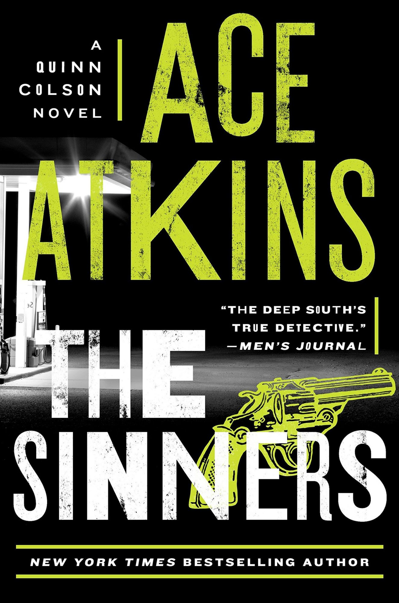 The Sinners (A Quinn Colson Novel)  by Ace Atkins G.P. Putnam's Sons