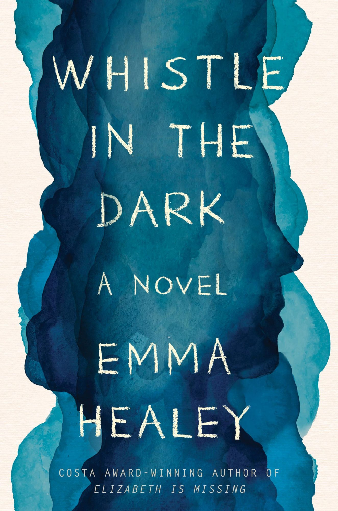 Whistle in the Dark: A Novel  by Emma Healey  Harper