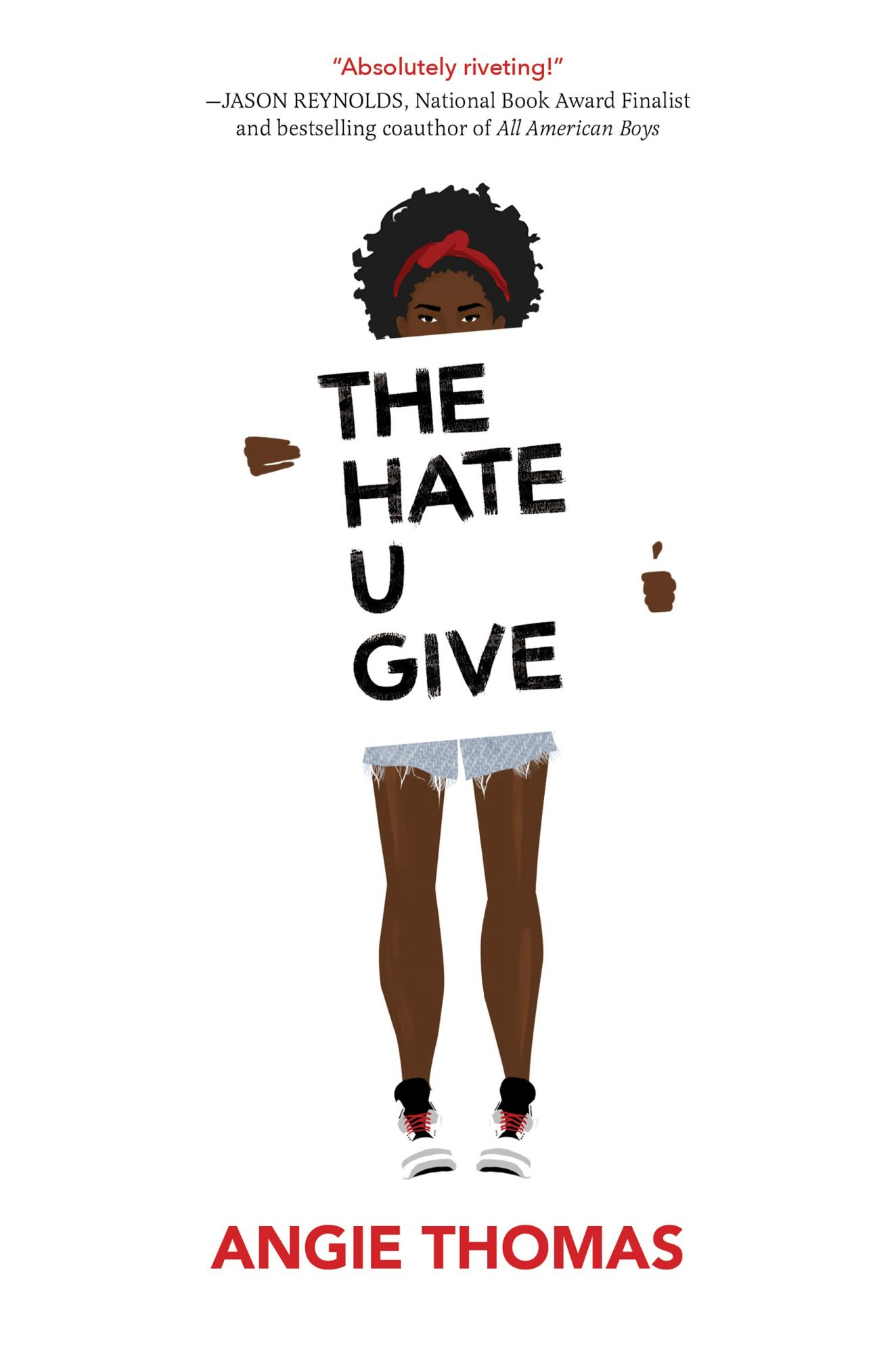 The Hate U Giveby Angie Thomas CR: HarperCollins