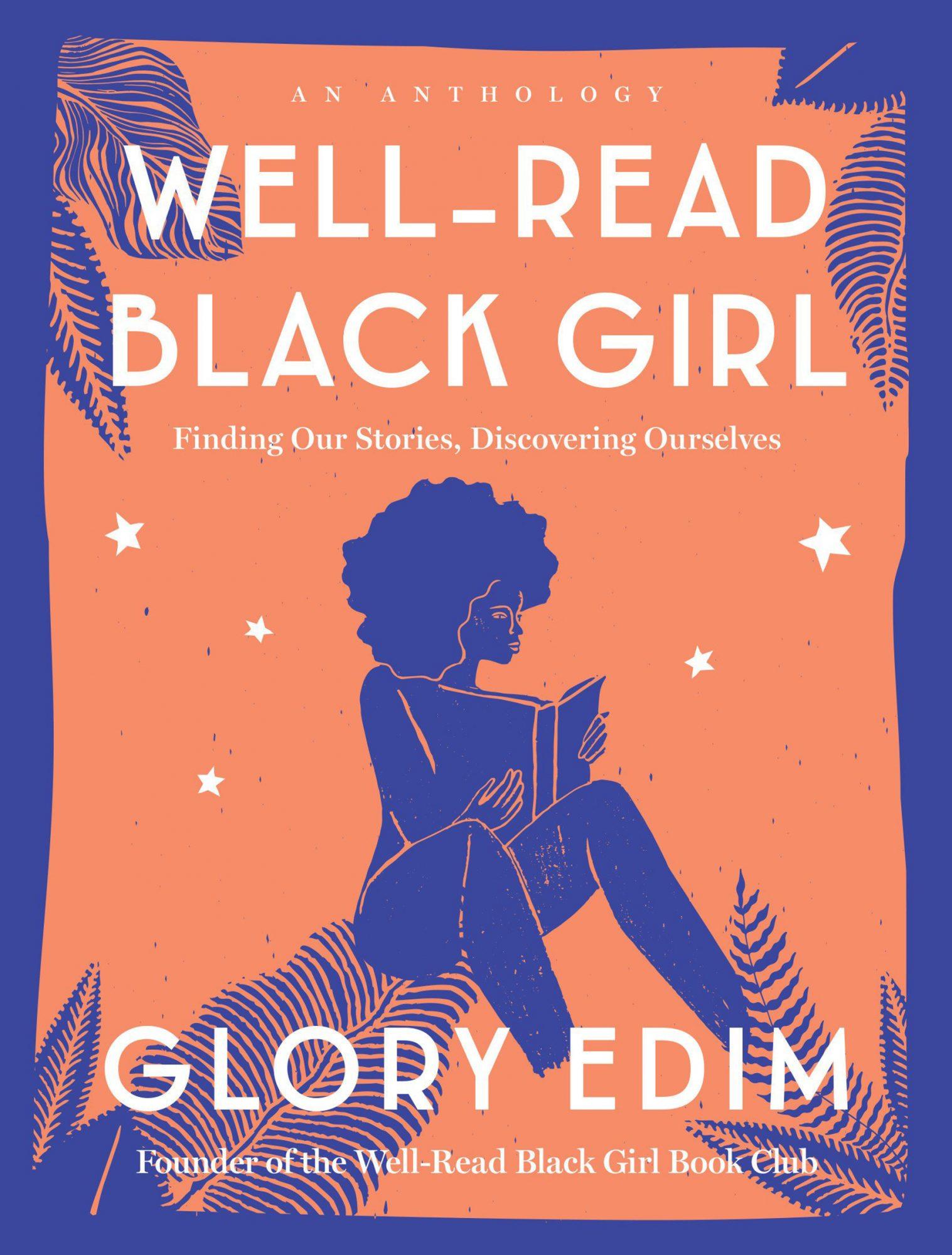 Well-Read Black Girl by Glory Edim Credit: Ballantine Books