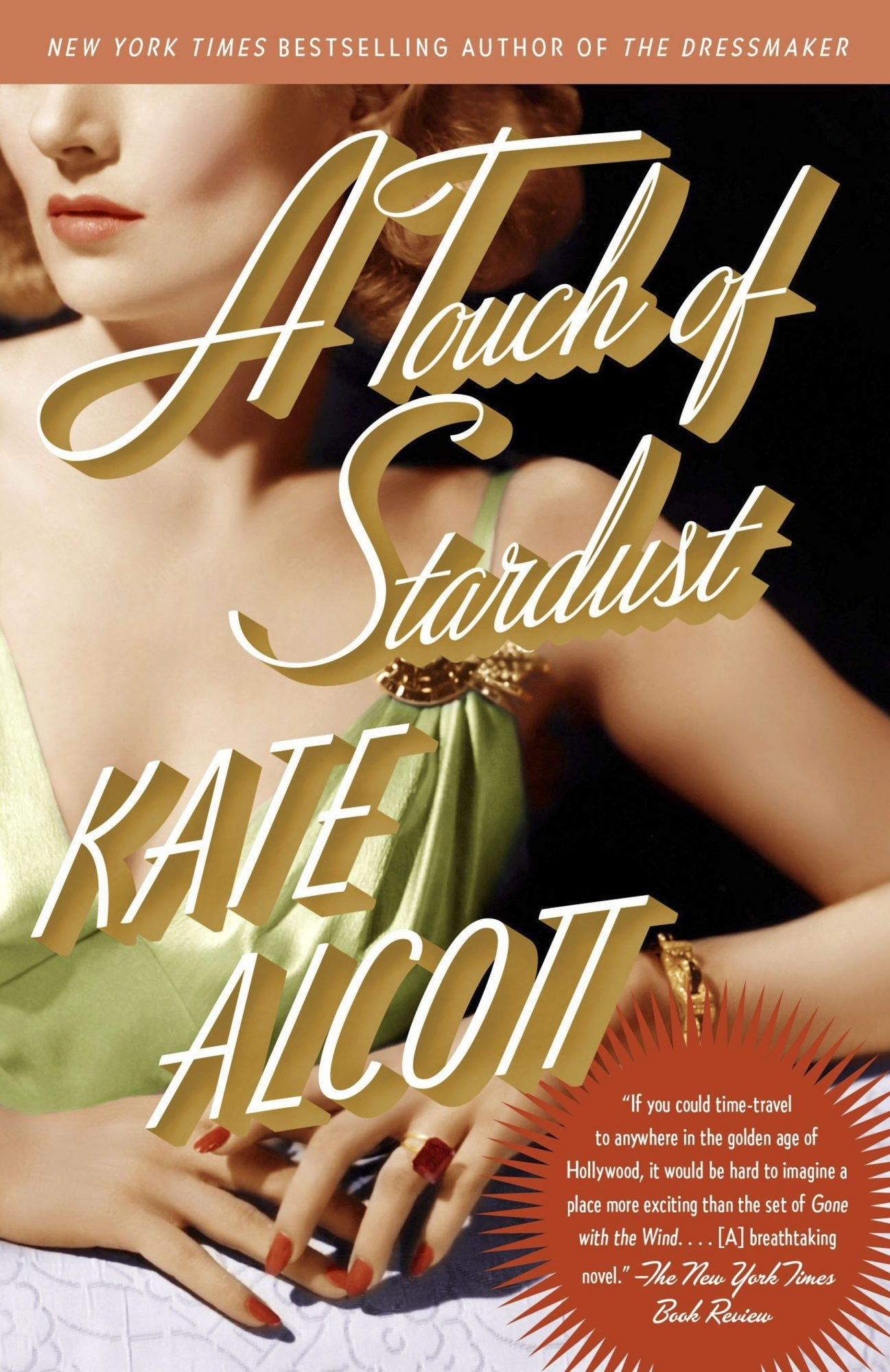 A Touch of Stardust, by Kate Alcott
