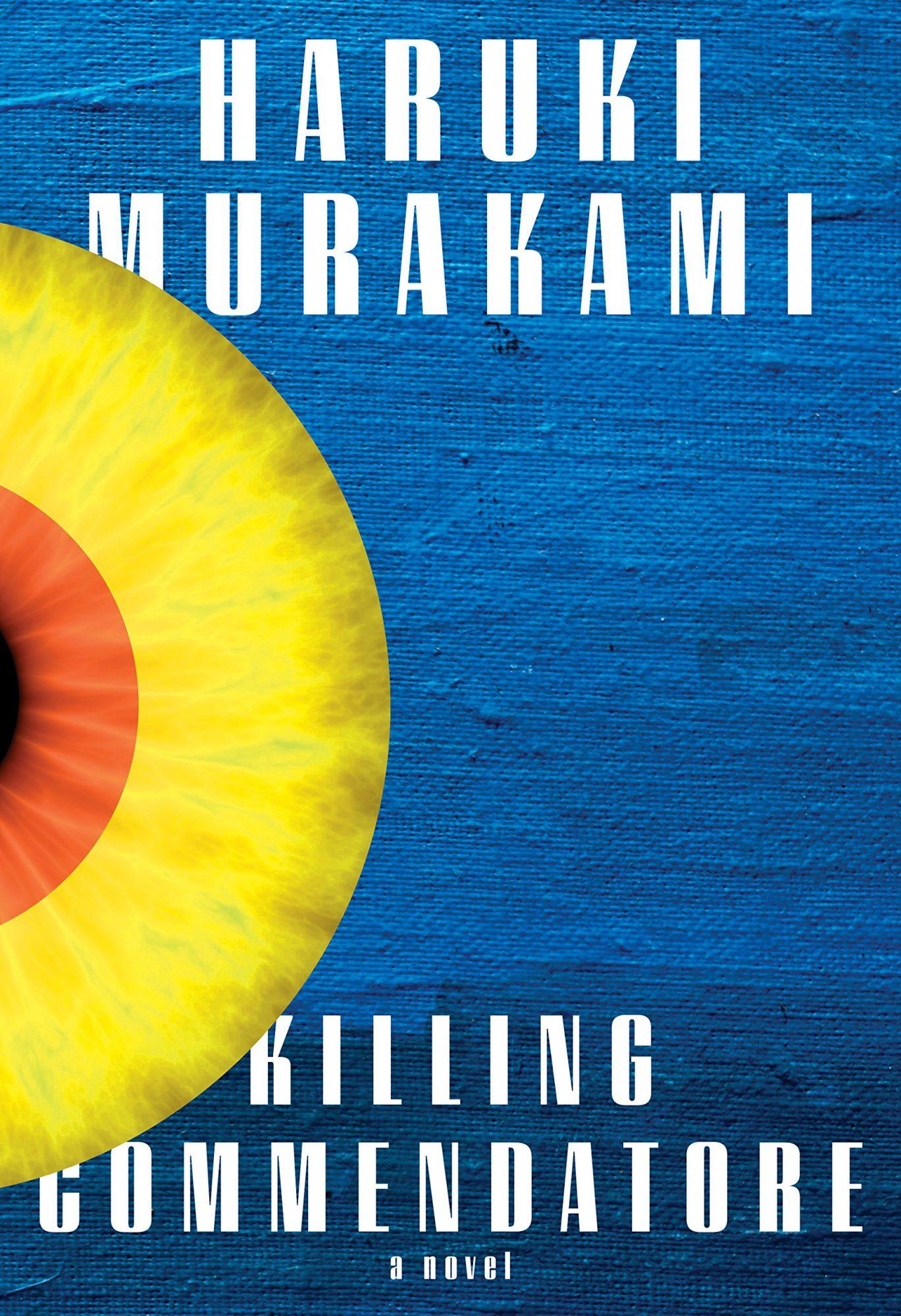 Haruki Murakami, Killing CommendatoreCR: Knopf