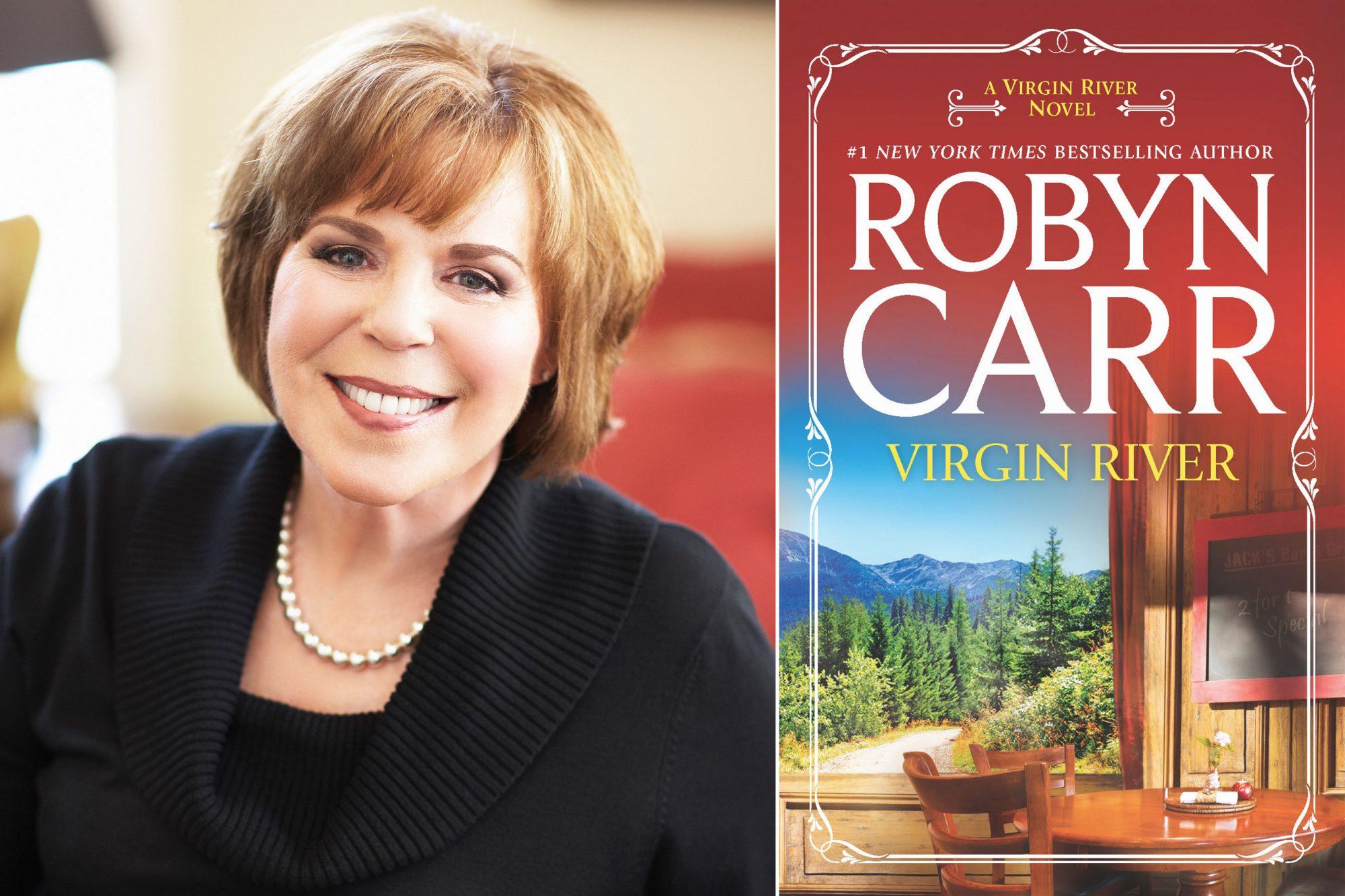 Robyn CarrCredit: Michael AlberstatRobyn Carr Virgin River