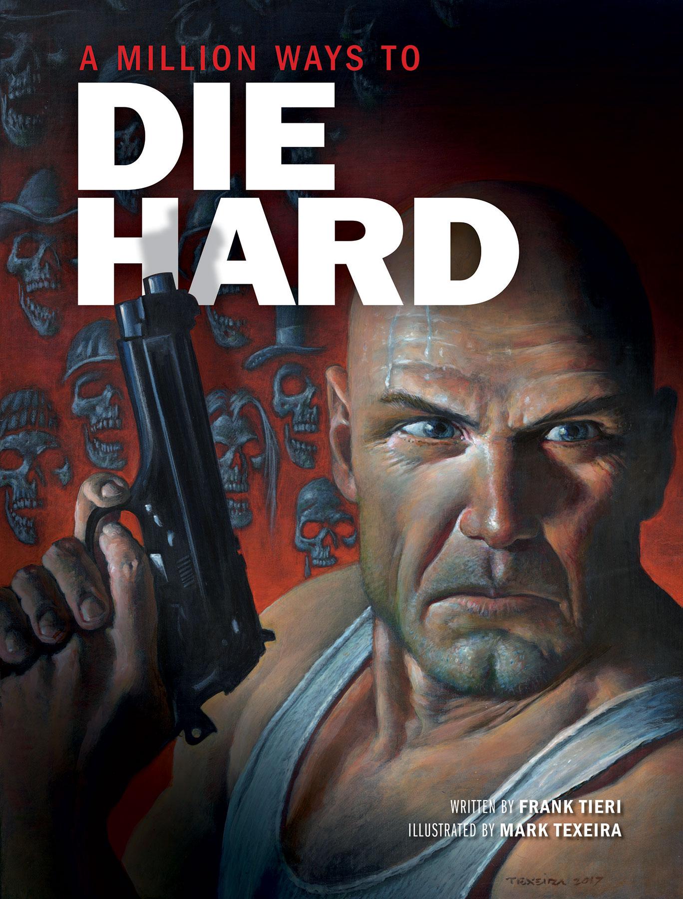 Die Hard giftsA Million Ways to Die Hard (Insight)