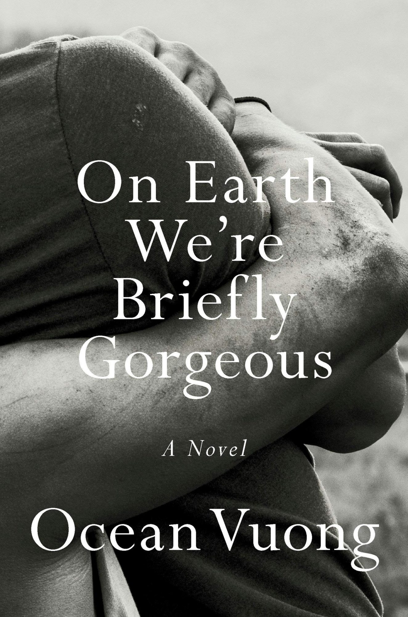 Ocean Vuong, On Earth We're Briefly GorgeousCredit: Penguin Press