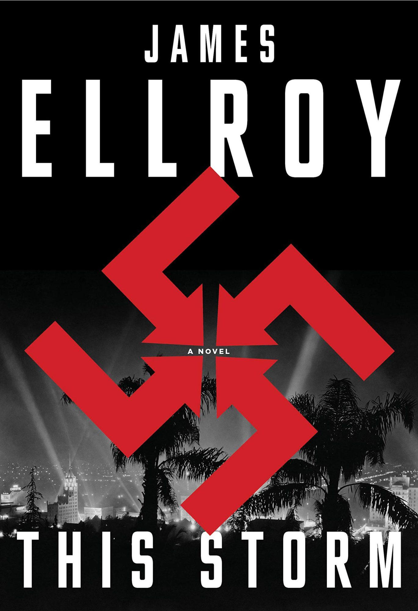 James Ellroy, This StormPublisher: Knopf