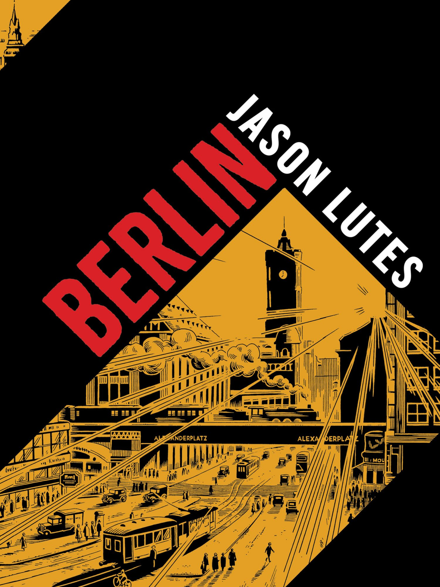 Berlin by Jason LutesCR: Drawn and Quarterly