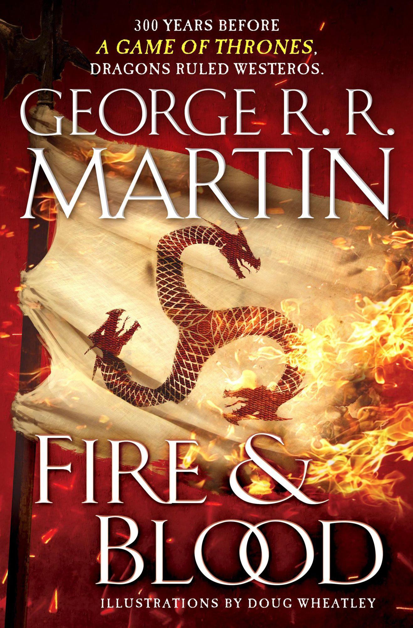 Fire & BloodBook by George R. R. MartinCR: Bantam
