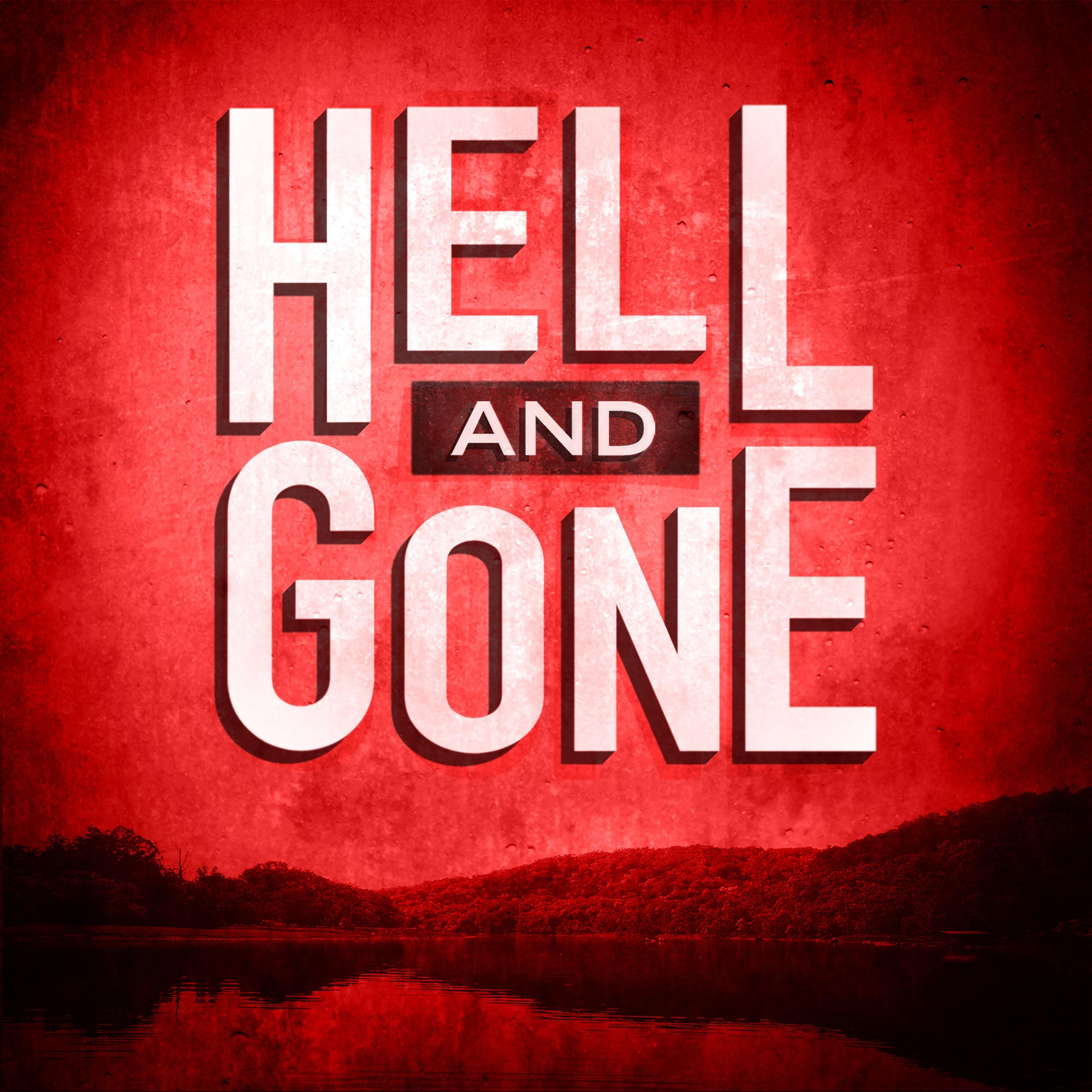 Hell-and-Gone