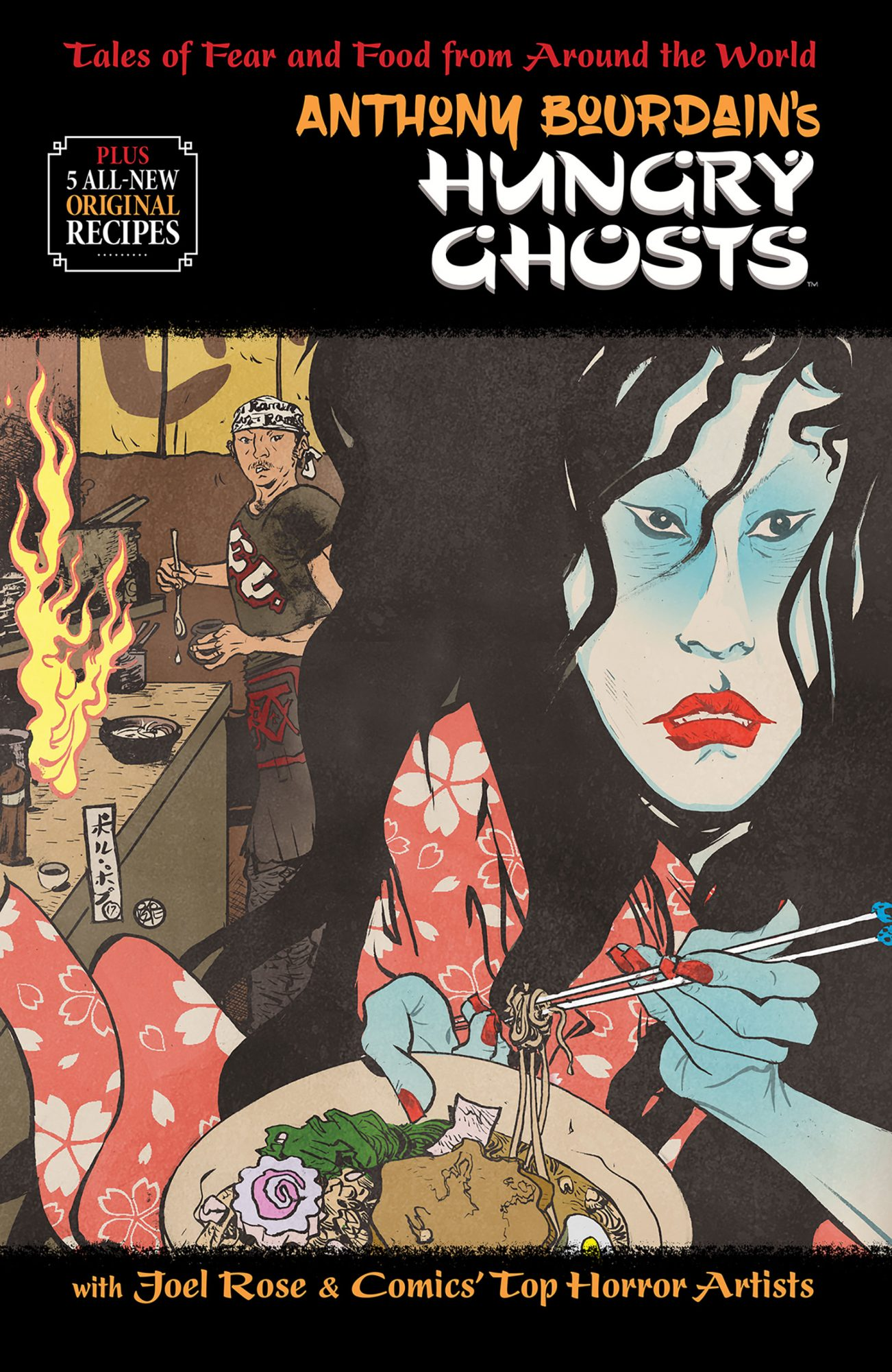 HUNGRY GHOSTS2018ANTHONY BOURDAIN