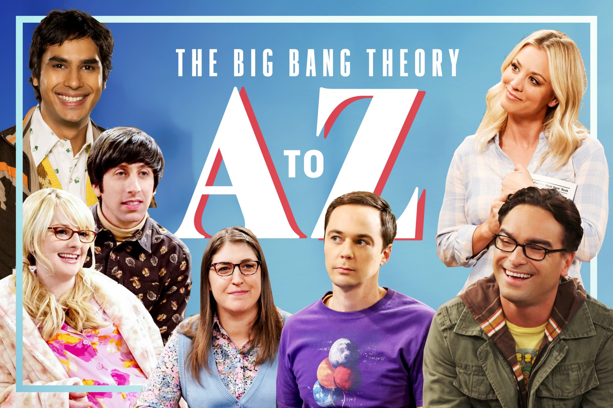 Big Bang Theory A to Z