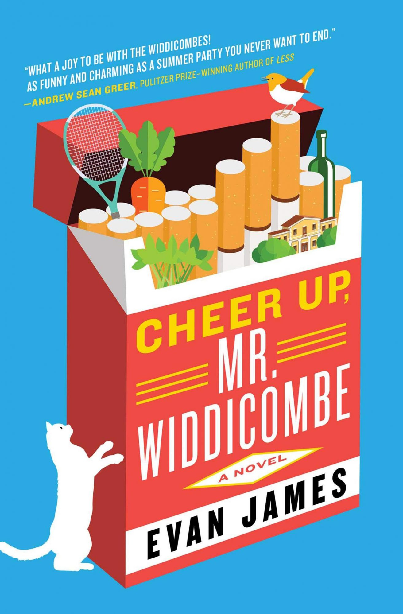 Evan James, Cheer Up, Mr. Widdicombe Publisher: Atria Books