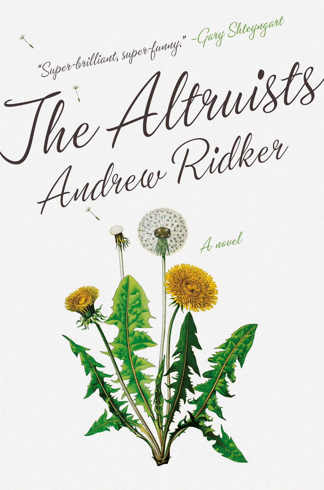 The Altruists, by Andrew Ridker