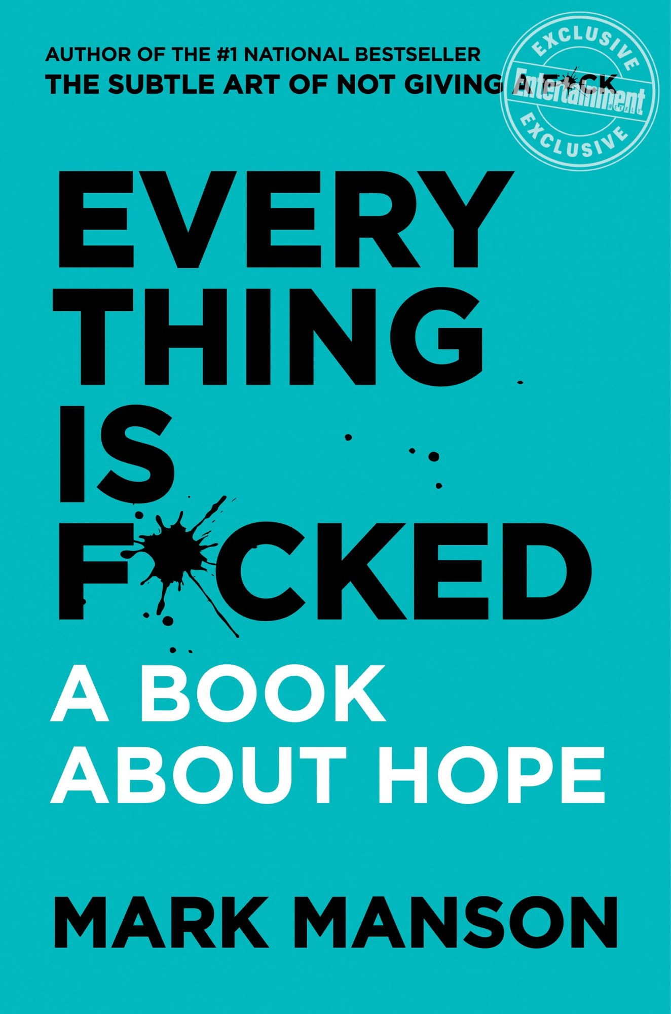 EVERYTHING IS F*CKED: A Book About Hope by Mark MansonCR: HarperCollins