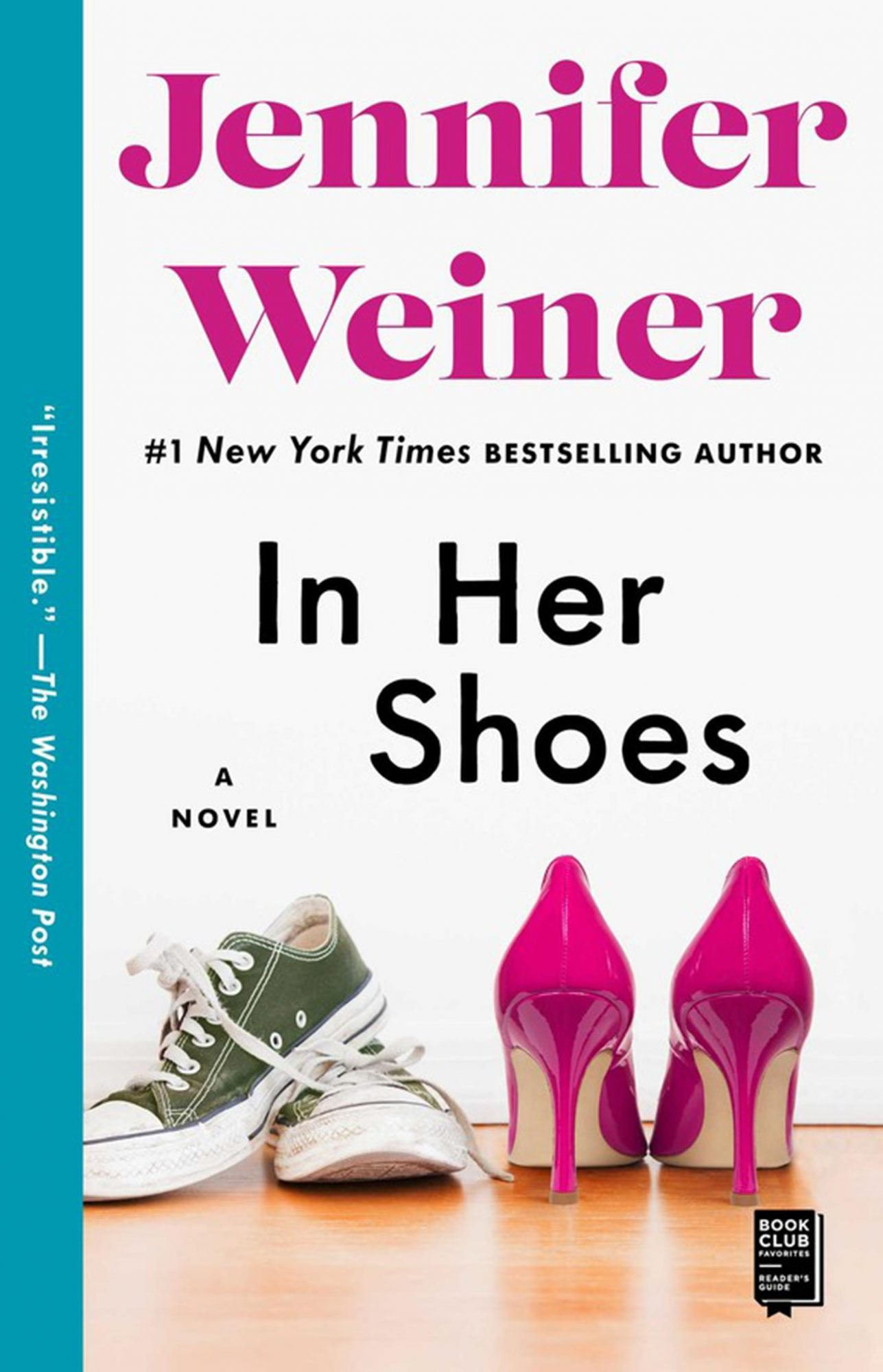 In Her Shoes by Jennifer WeinerCR: Atria Books