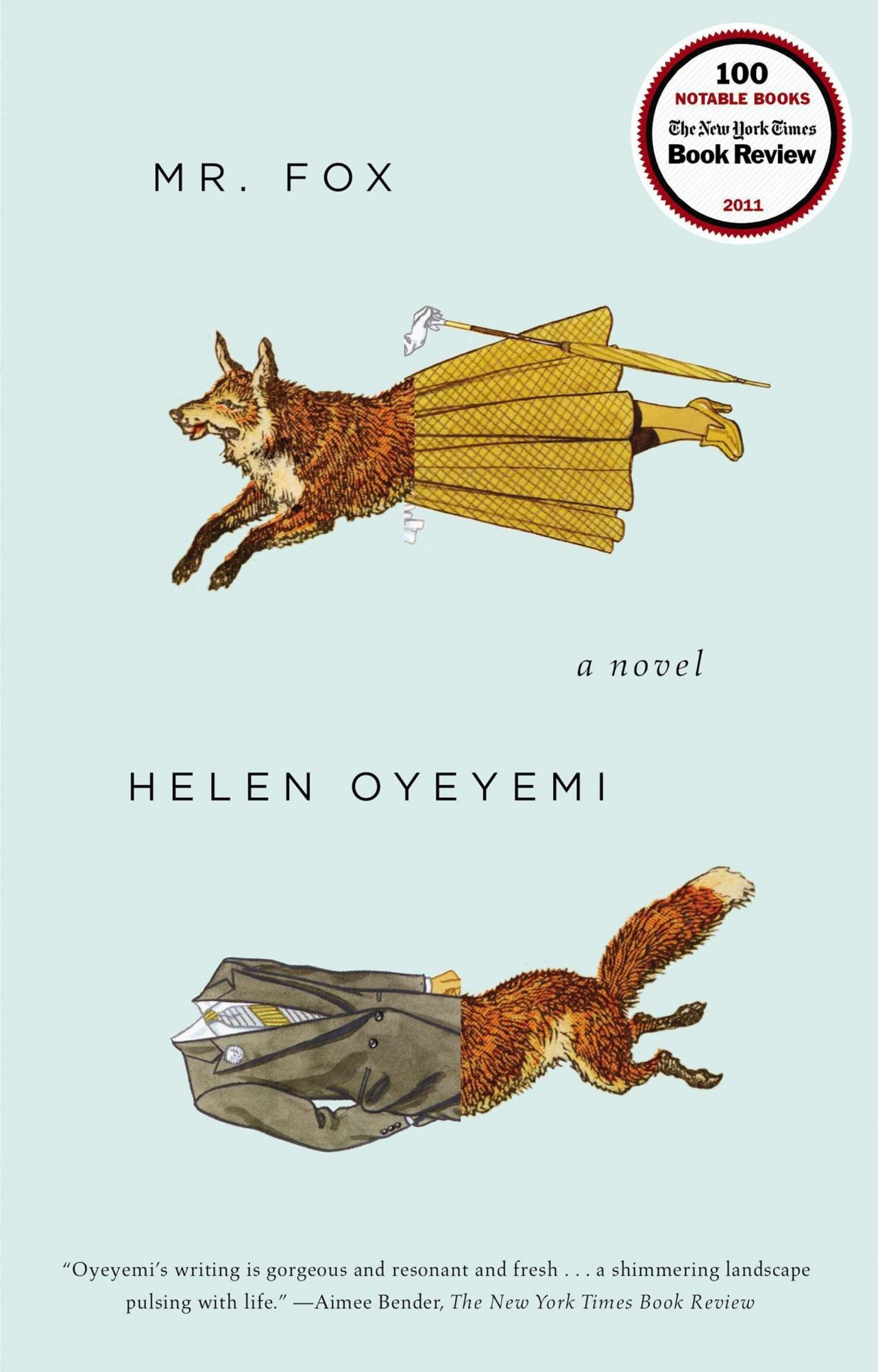 Mr. Fox by Helen OyeyemiCR: Riverhead Books