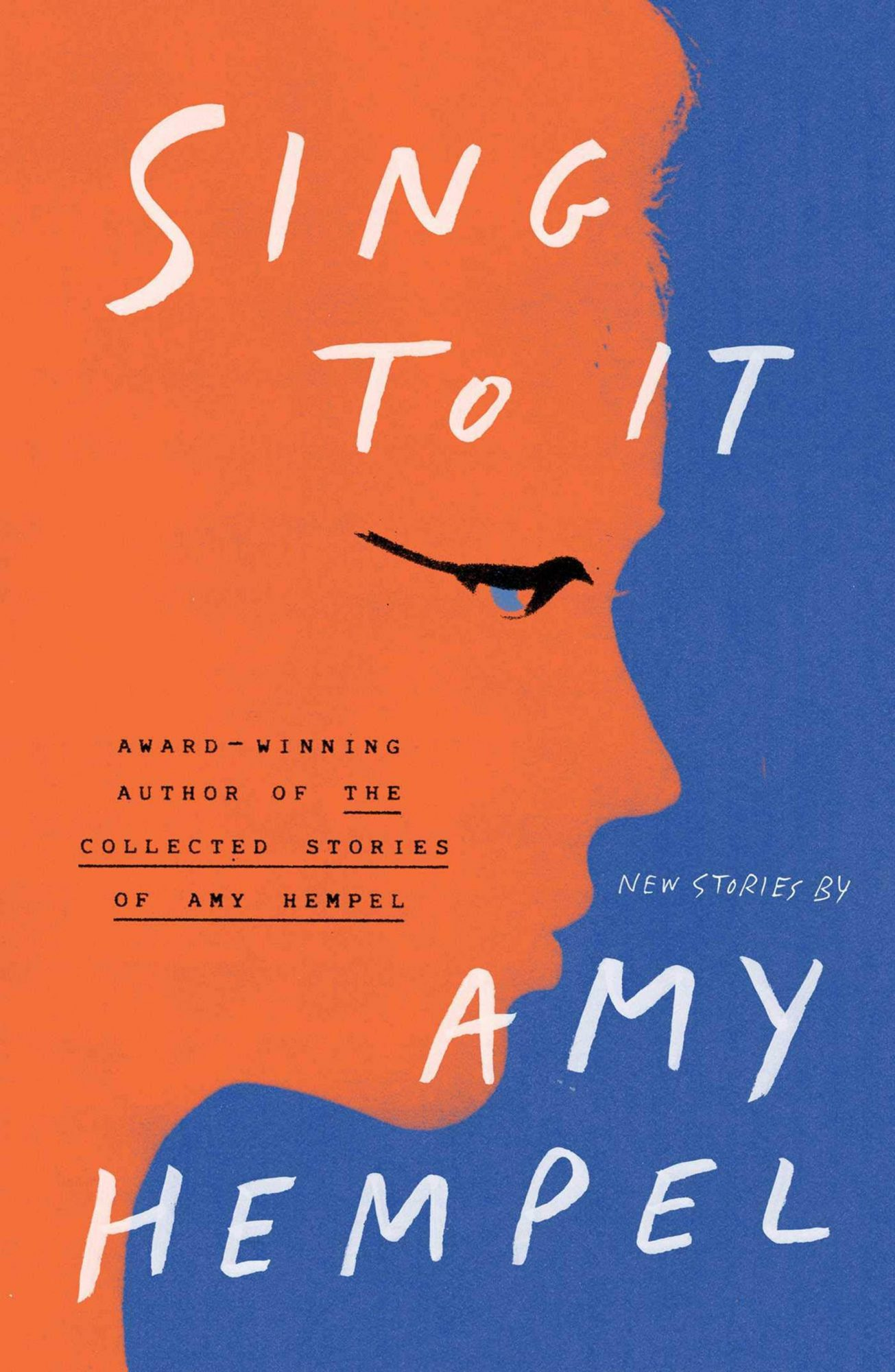 Sing to It by Amy HempelPublisher: Scribner