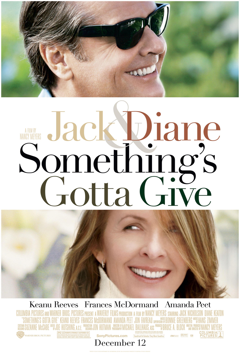 Something's Gotta Give - 2003