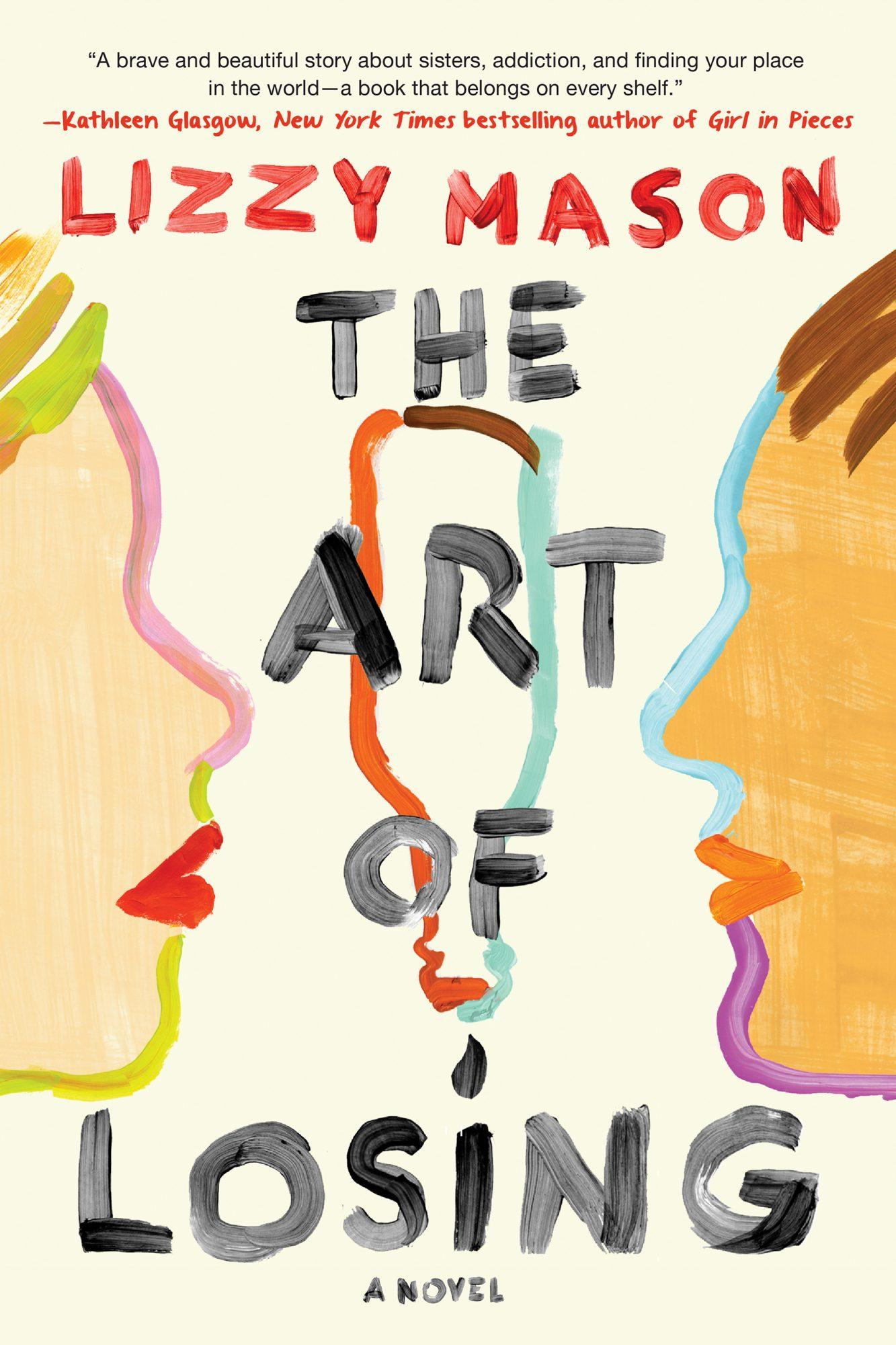 The Art of LosingBy LIZZY MASONCR: Penguin Random House