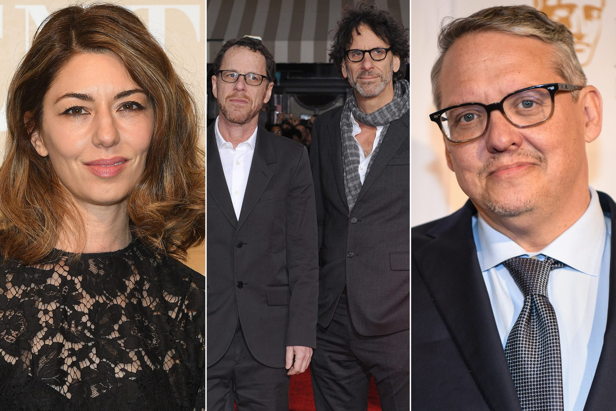 The behind-the-senes team -- Sofia Coppola, the Coen Brothers, Adam McKay
