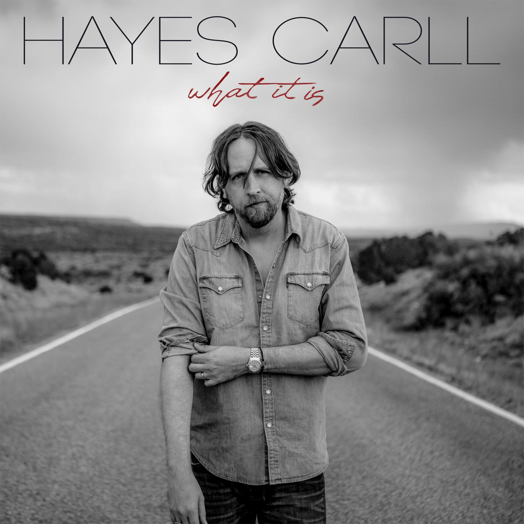 What It Is albm cover Hayes CarllCR: Dualtone Music Group, Inc.