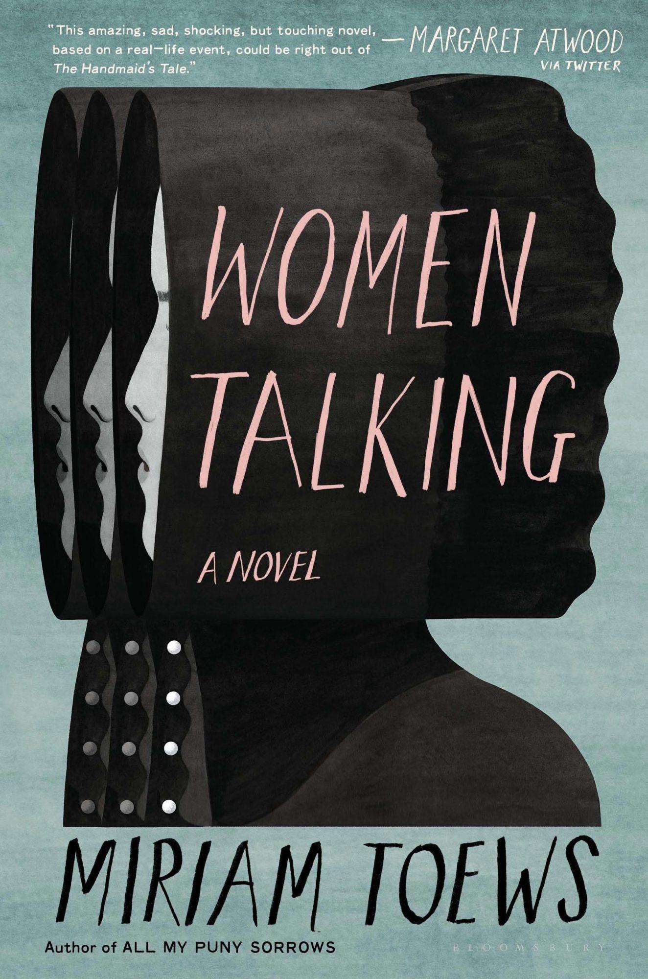 Miriam Toews, Women TalkingPublisher: Bloomsbury Publishing