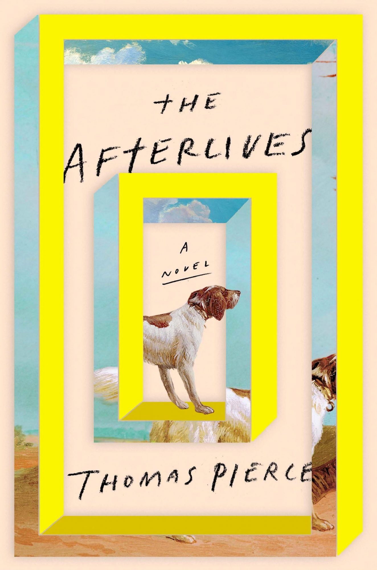 The Afterlives, by Thomas Pierce